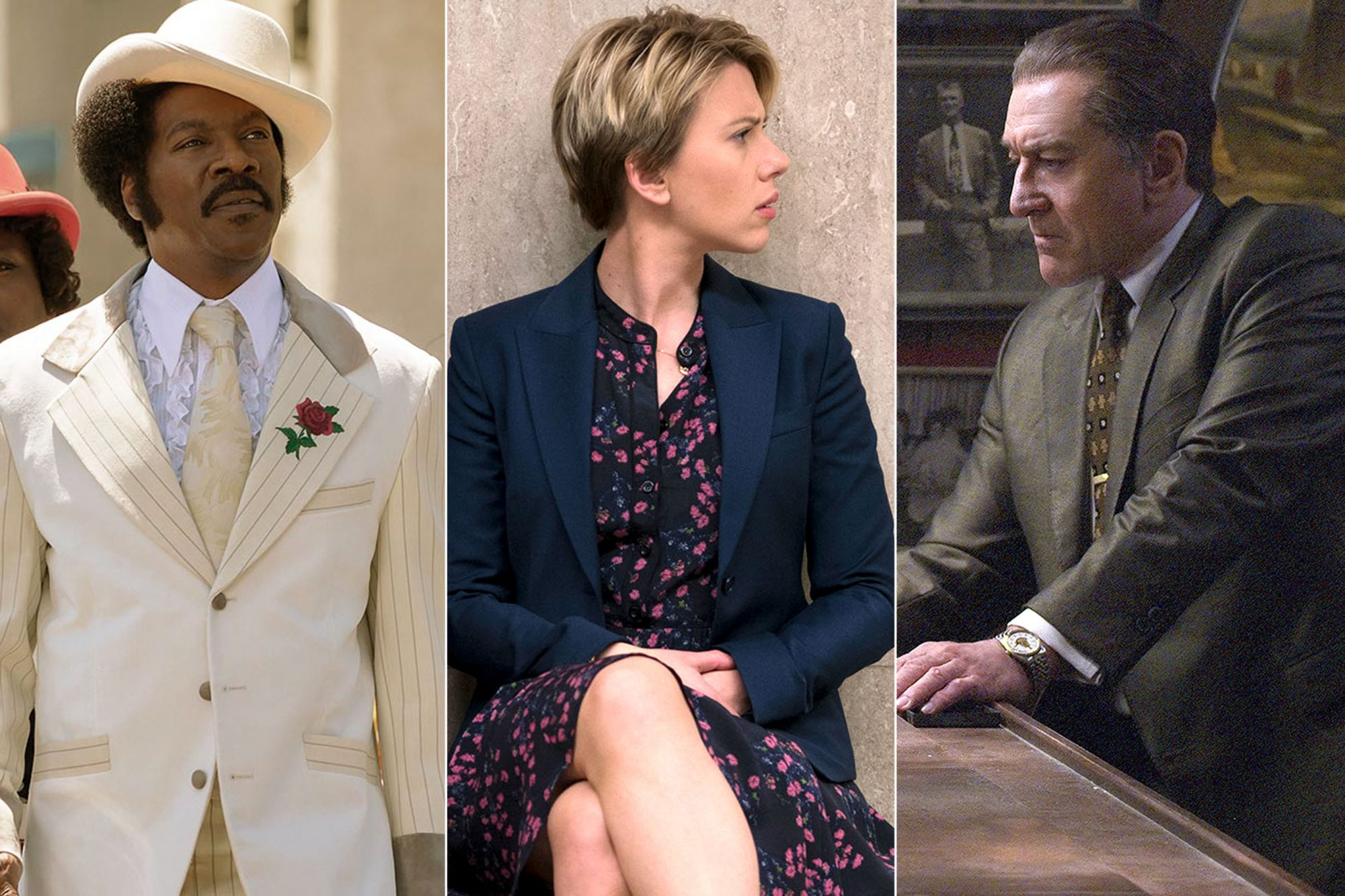 Eddie Murphy in Dolemite Scarlett Johansson in Marriage Story Robert De Niro in The Irishman