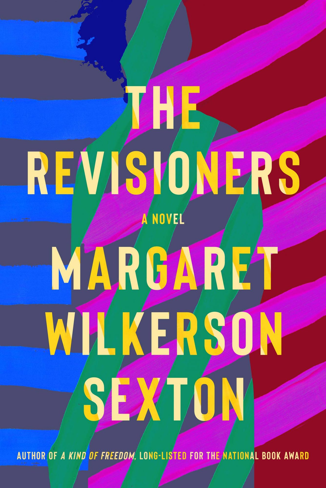 Margaret Wilkerson Sexton, The RevisionersPublisher: Counterpoint