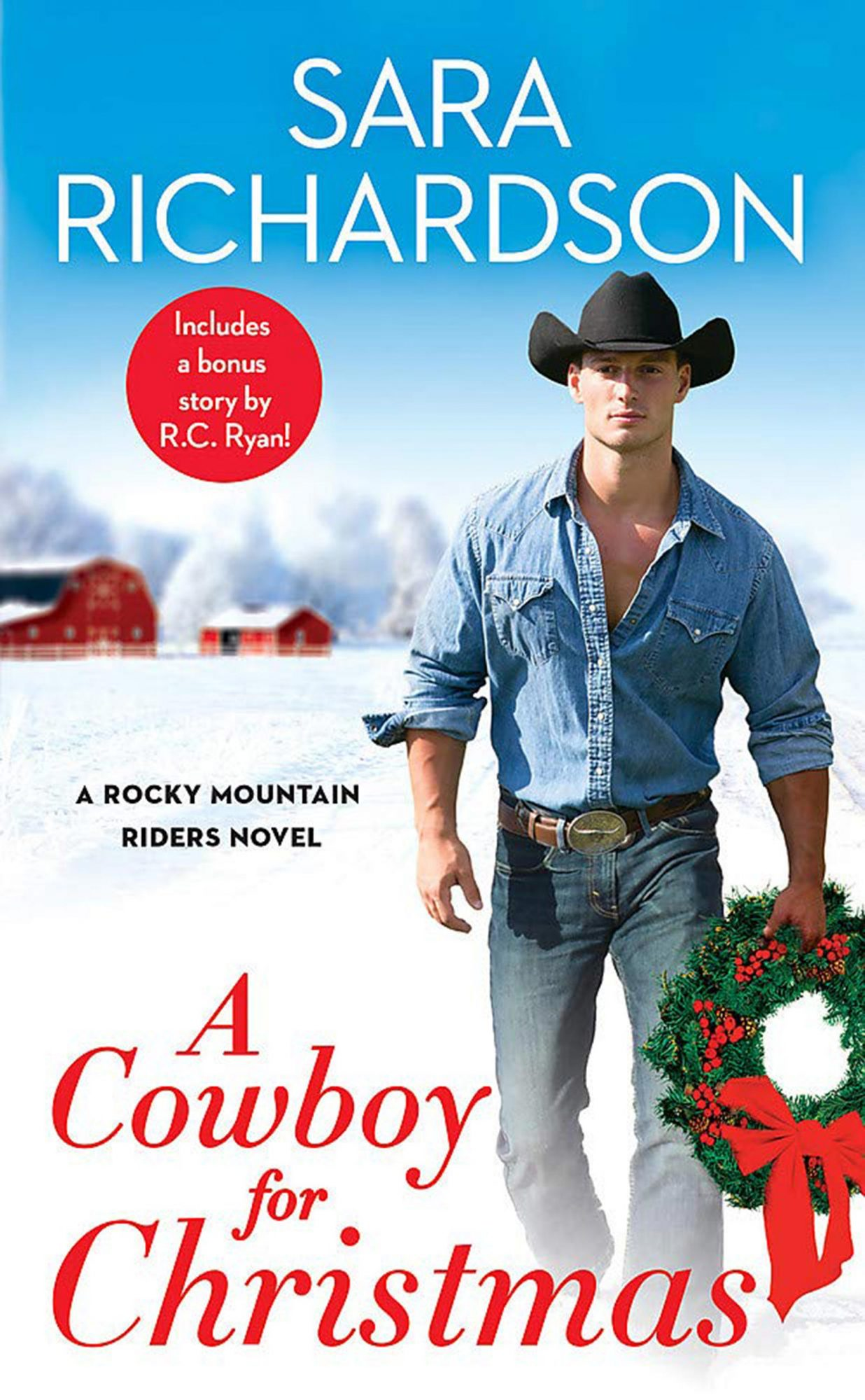A Cowboy for Christmas by Sara RichardsonPublisher: Forever