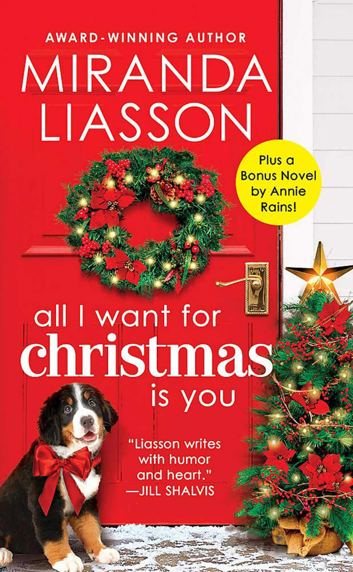 All I Want for Christmas Is You by Miranda LiassonPublisher: Forever