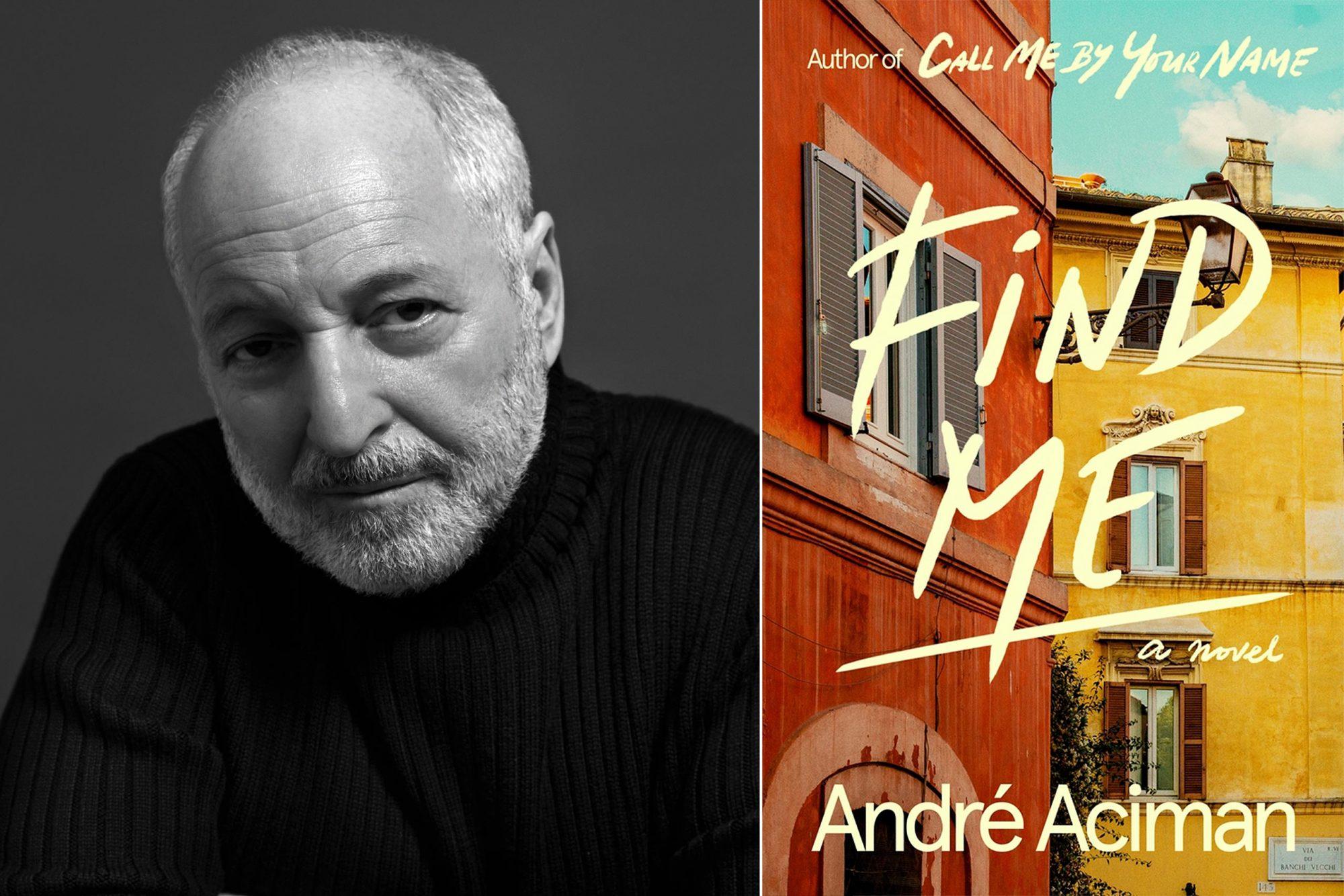 Andre Aciman / Find Me