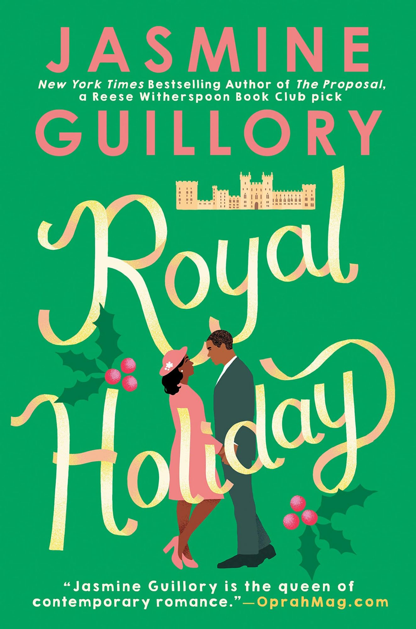 Royal Holiday by Jasmine GuilloryPublisher: Berkley