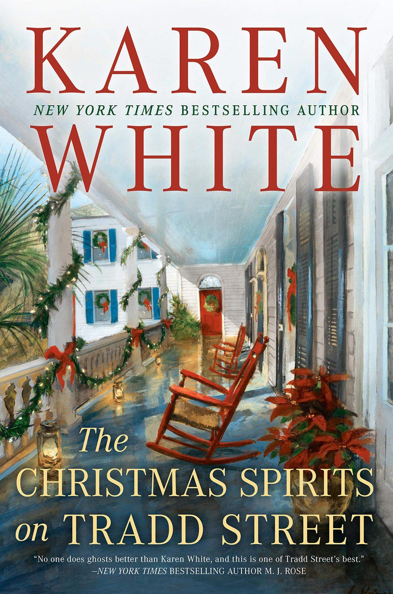 The Christmas Spirits on Tradd Street by Karen WhitePublisher: Berkley