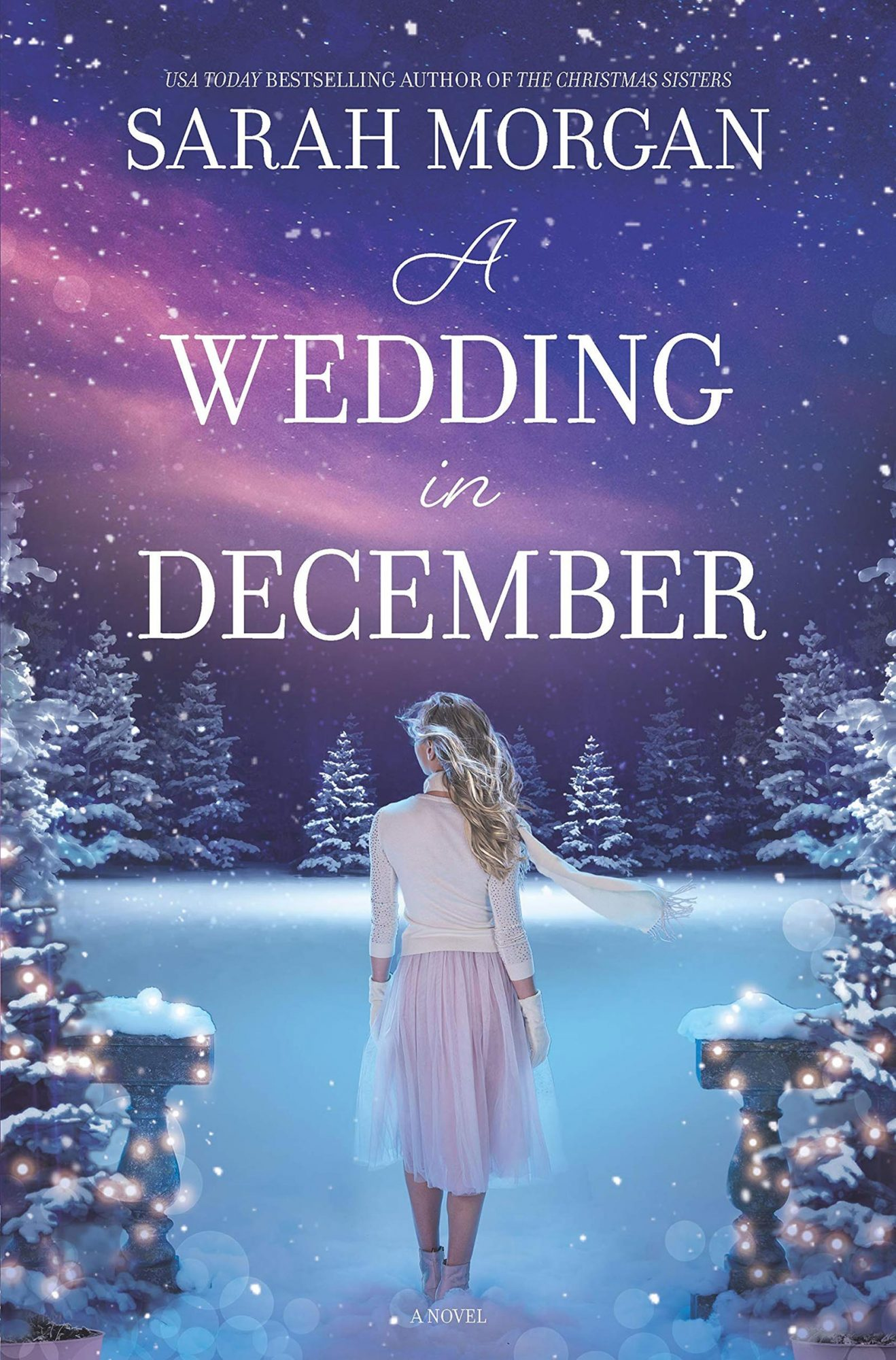 A Wedding in December by Sarah MorganPublisher: HQN
