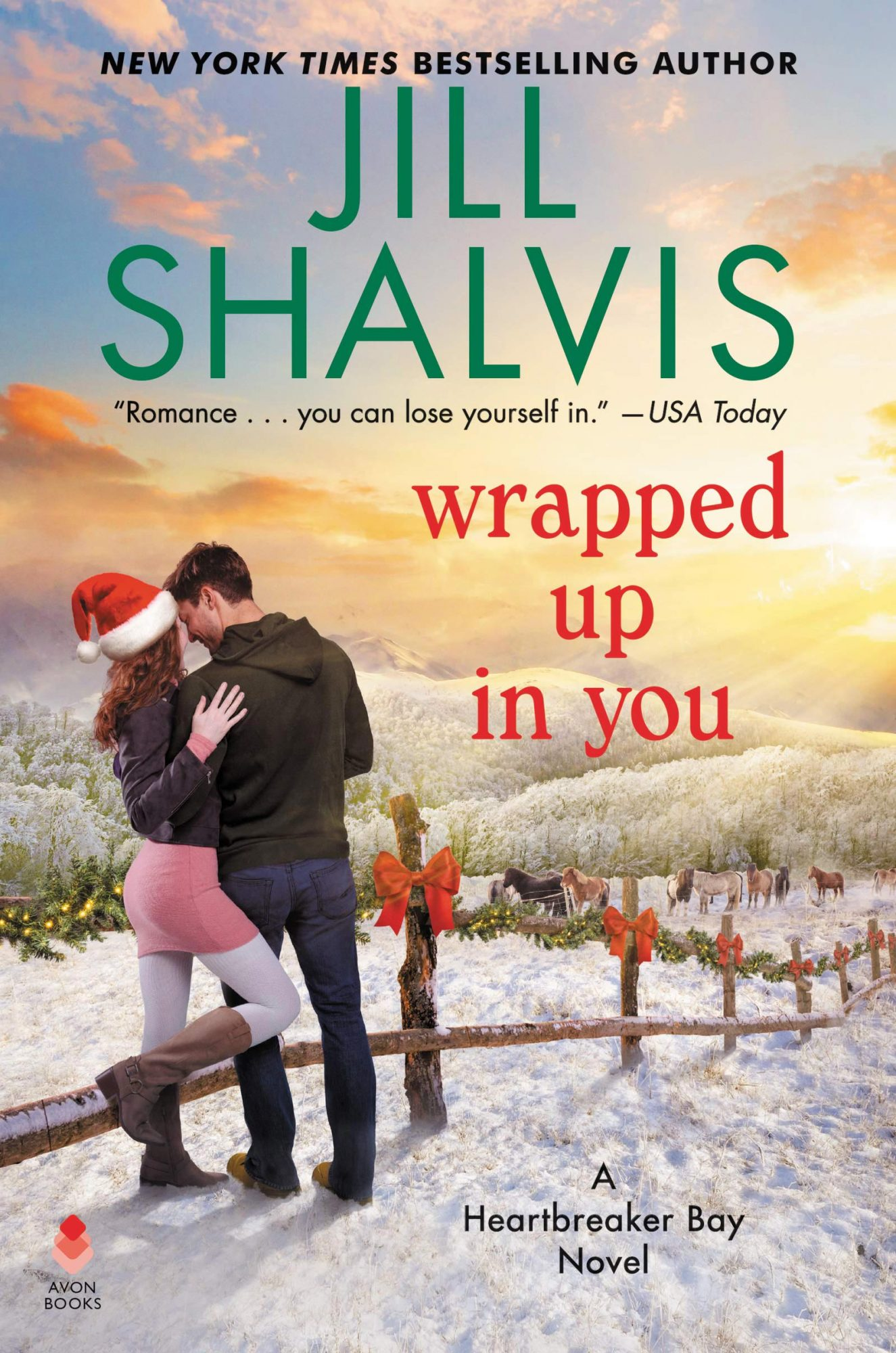 Wrapped Up In You by Jill ShalvisPublisher: Avon