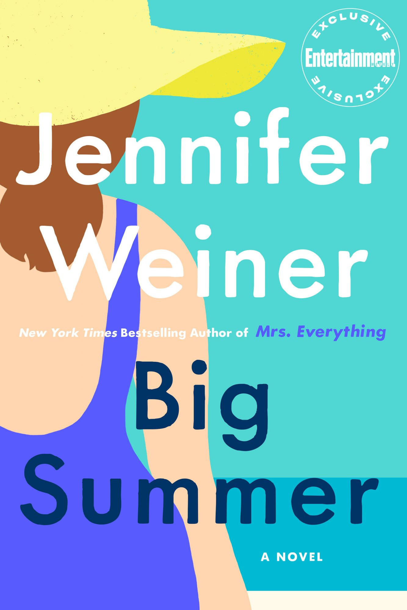 Big Summer, by Jennifer Weiner