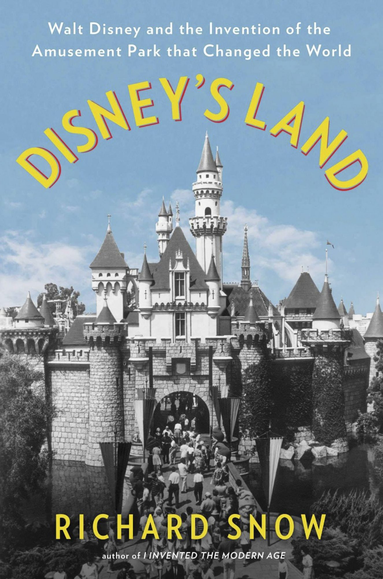 Disney's Land by Richard Snow