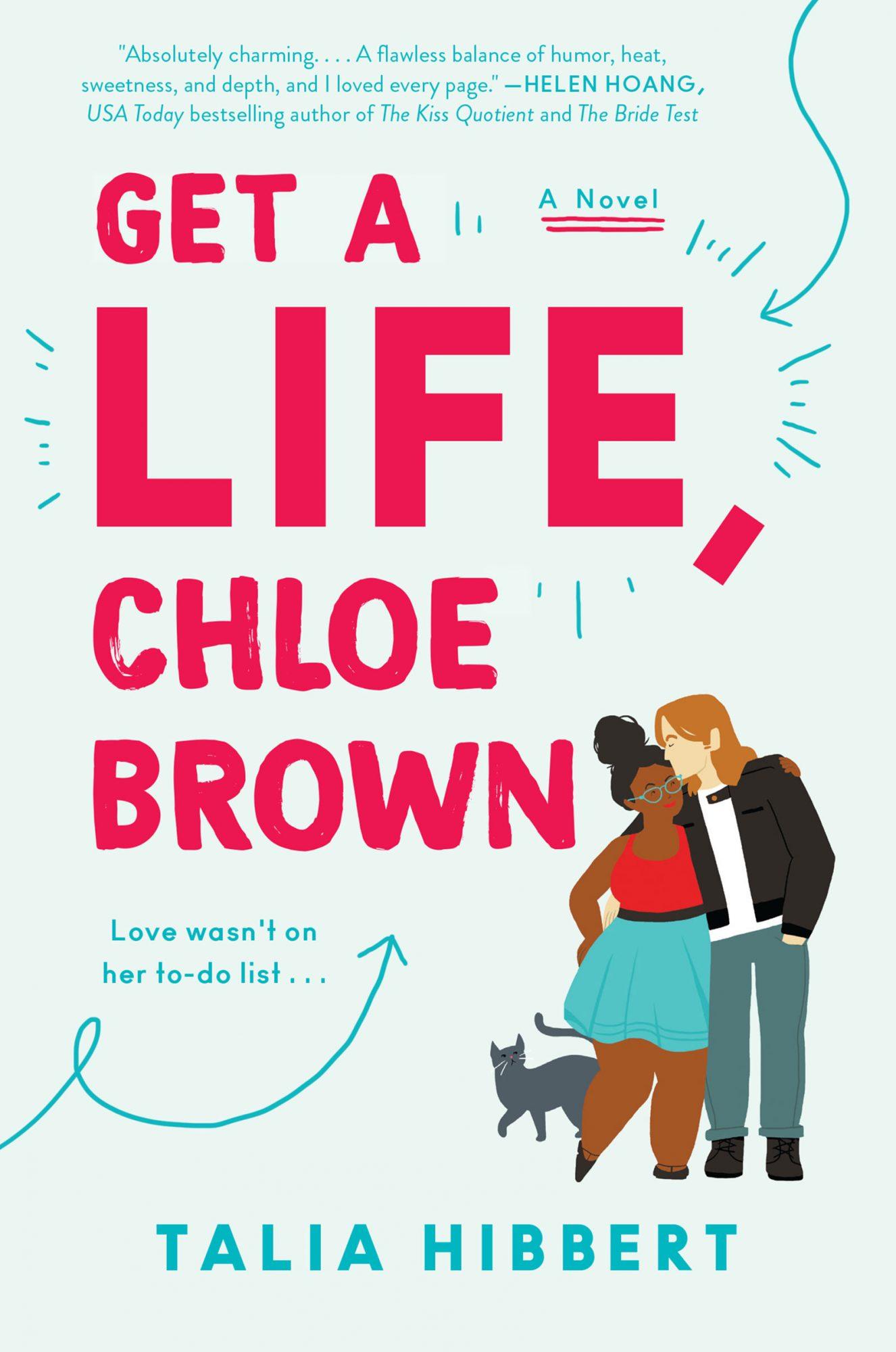Get a Life, Chloe Brown by Talia Hibbert
