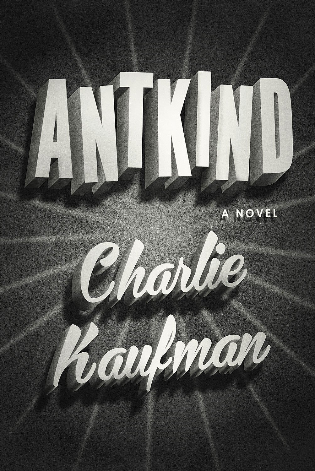 Antkind by Charlie Kaufman