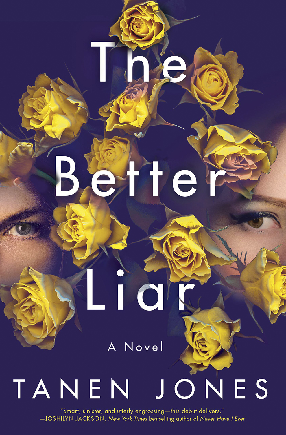 The Better Liar by Tanen Jones — Ballantine/PRH