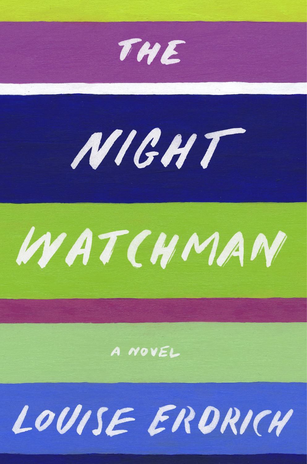 The Night Watchman by Louise Erdrich — Harper