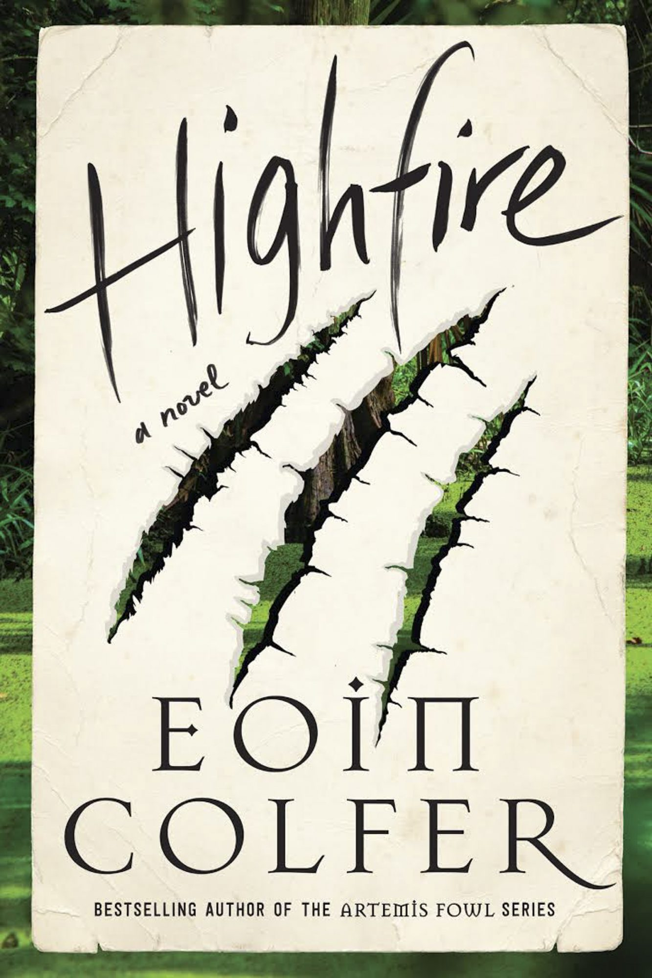 Highfire, by Eoin Colfer