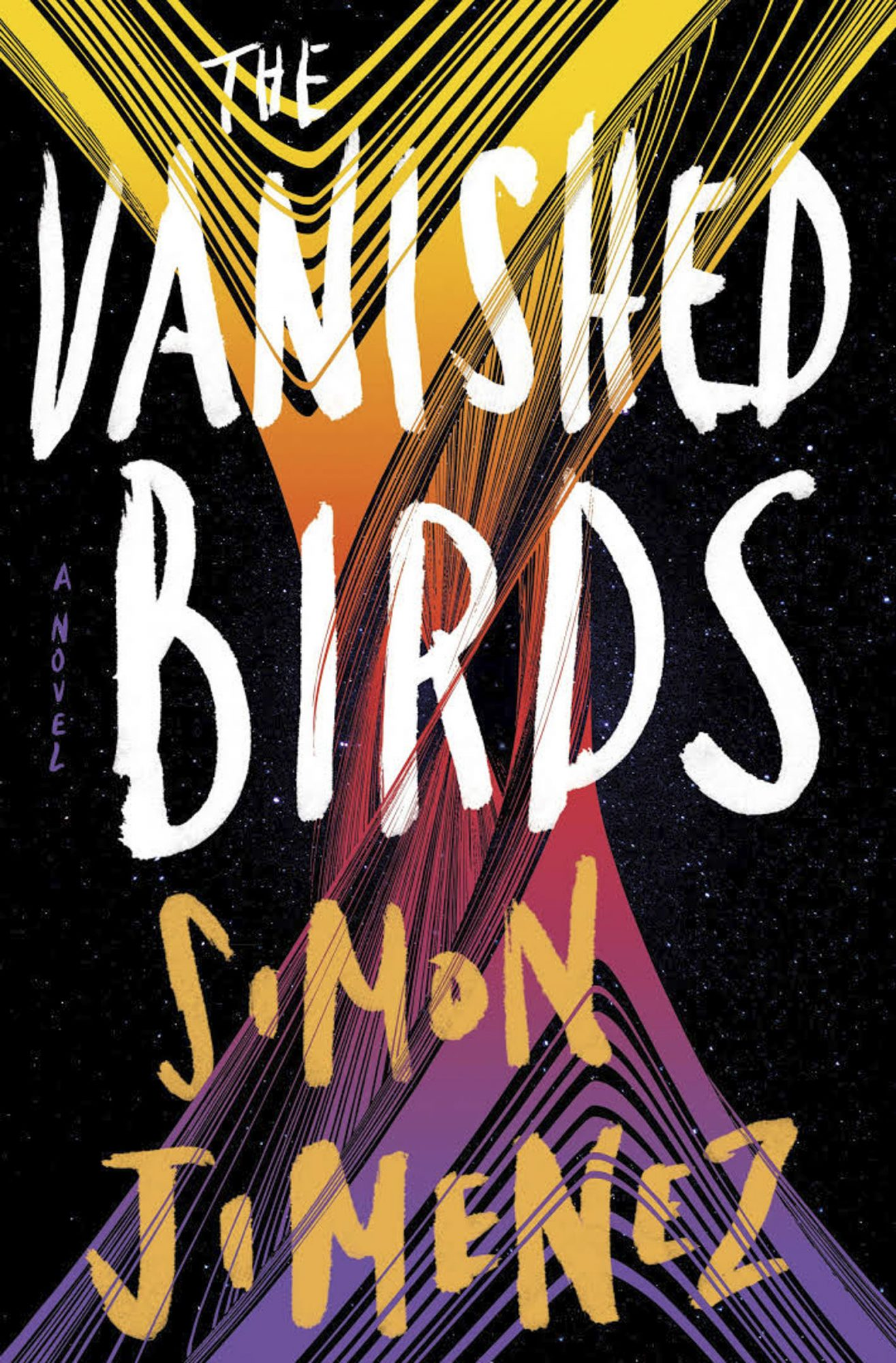 The Vanished Birds by Simon JimenezCR: Random House