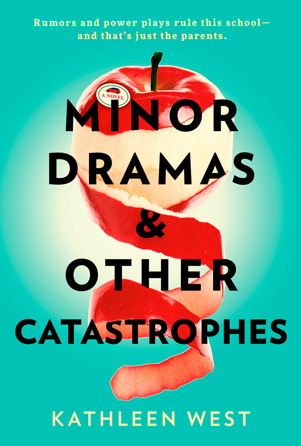 Minor Dramas and Other Catastrophes, by Kathleen West
