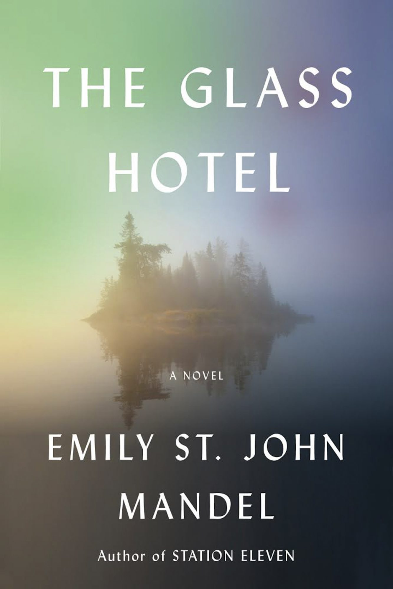 The Glass Hotel by Emily St. John Mandel CR: Knopf Doubleday