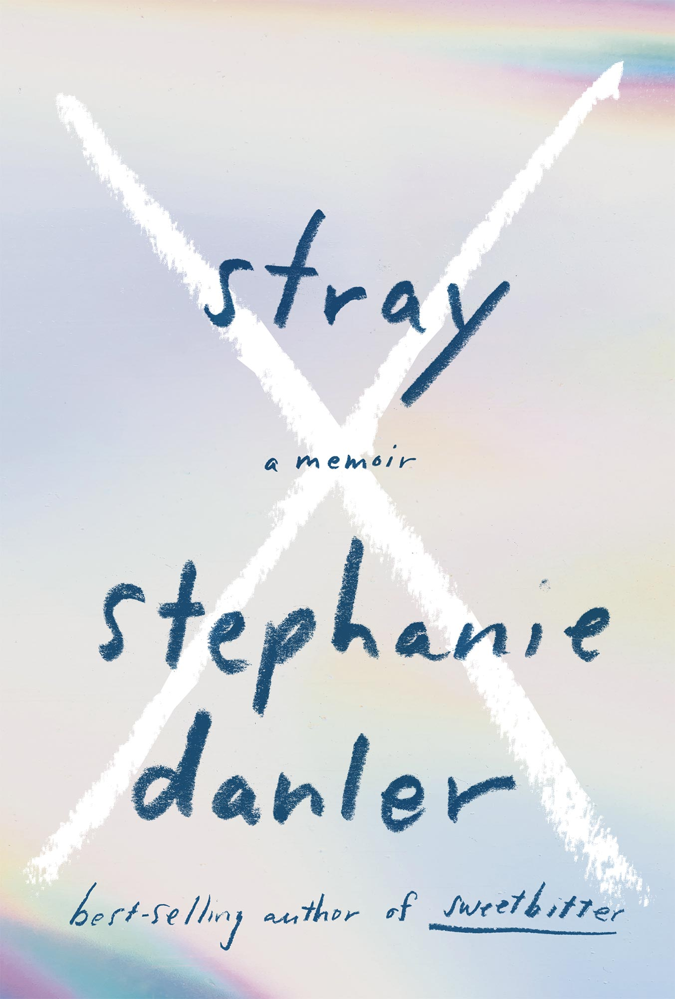 Stray, by Stephanie Danler