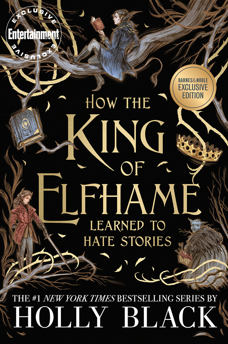 How the King of Elphame Learned to Hate Stories by Holly Black