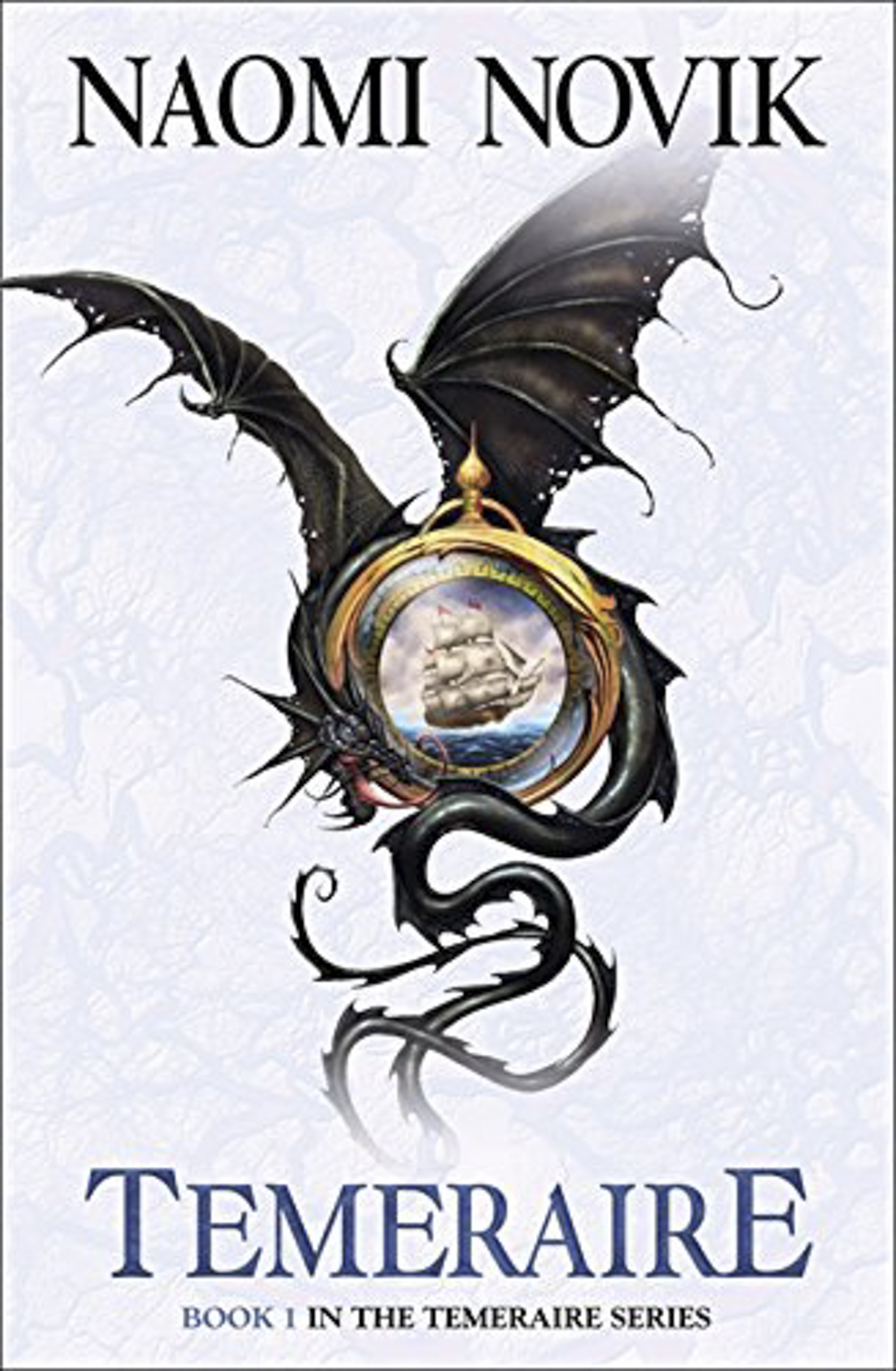 The Temeraire novels by Naomi Novik