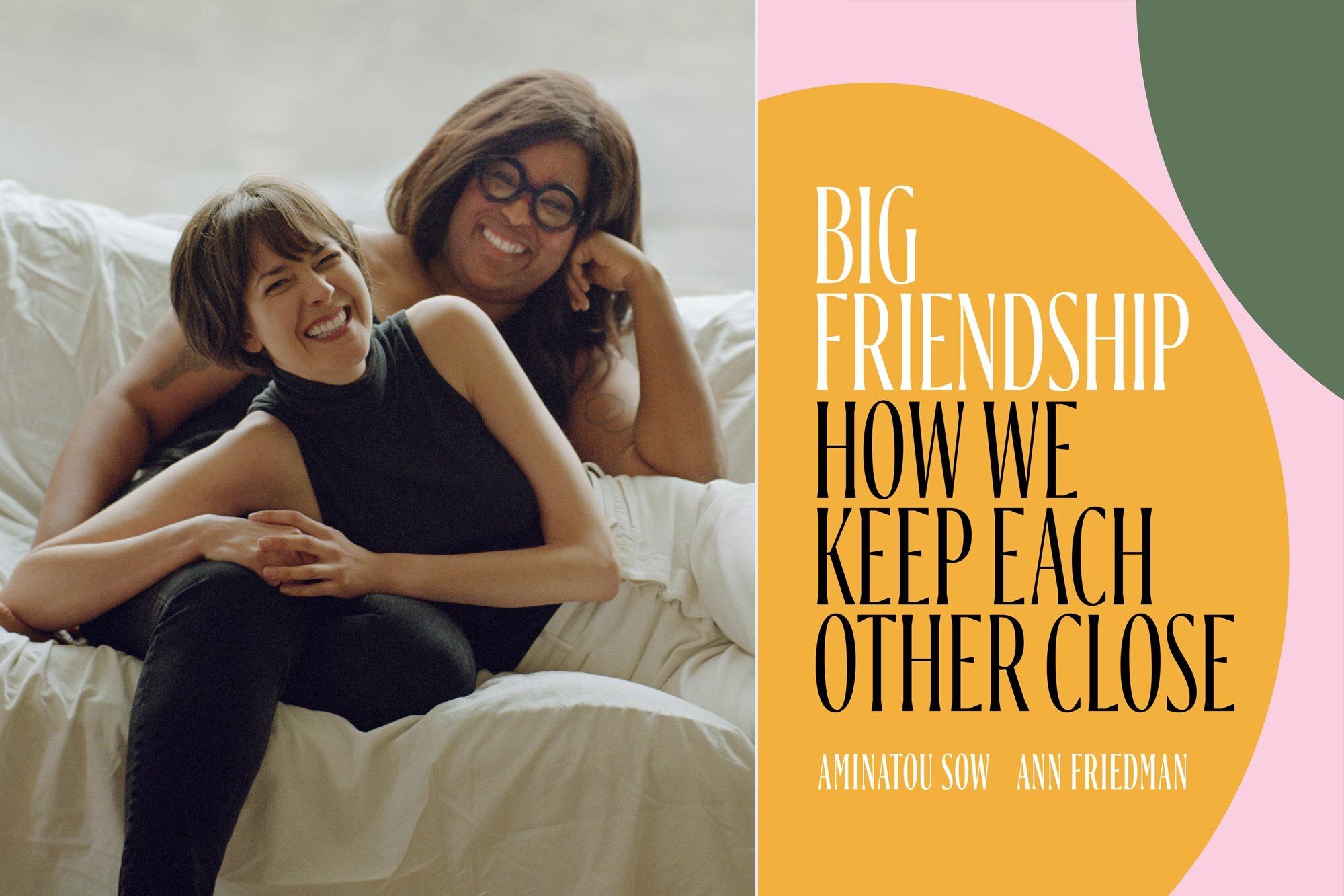 Big Friendship: Call Your Girlfriend hosts Aminatou Sow, Ann Friedman on  their memoir | EW.com