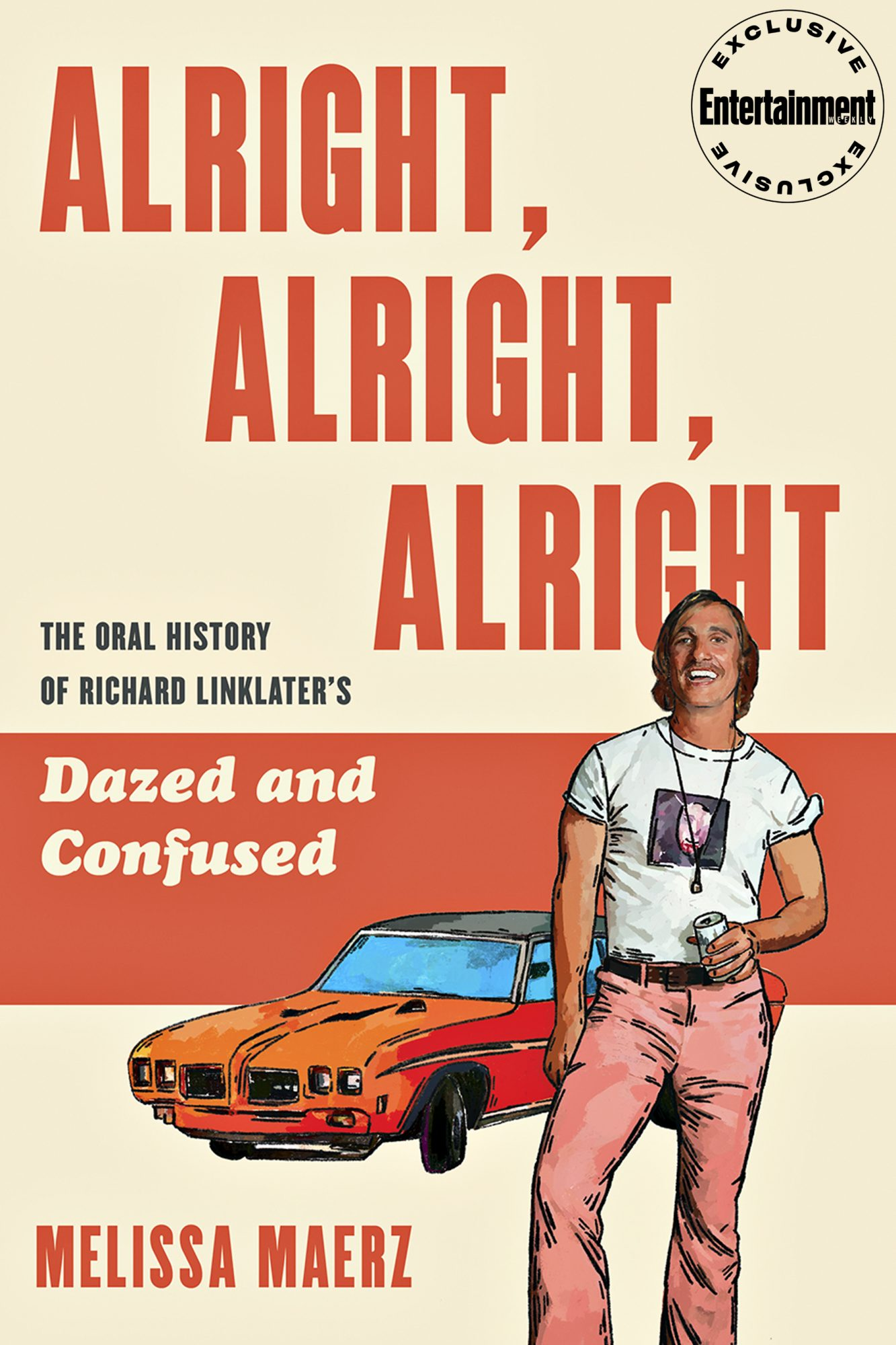 Alright, Alright, Alright: An Oral History of Richard Linklater's Dazed and Confused