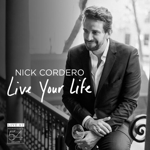 Nick Cordero Live Your Life