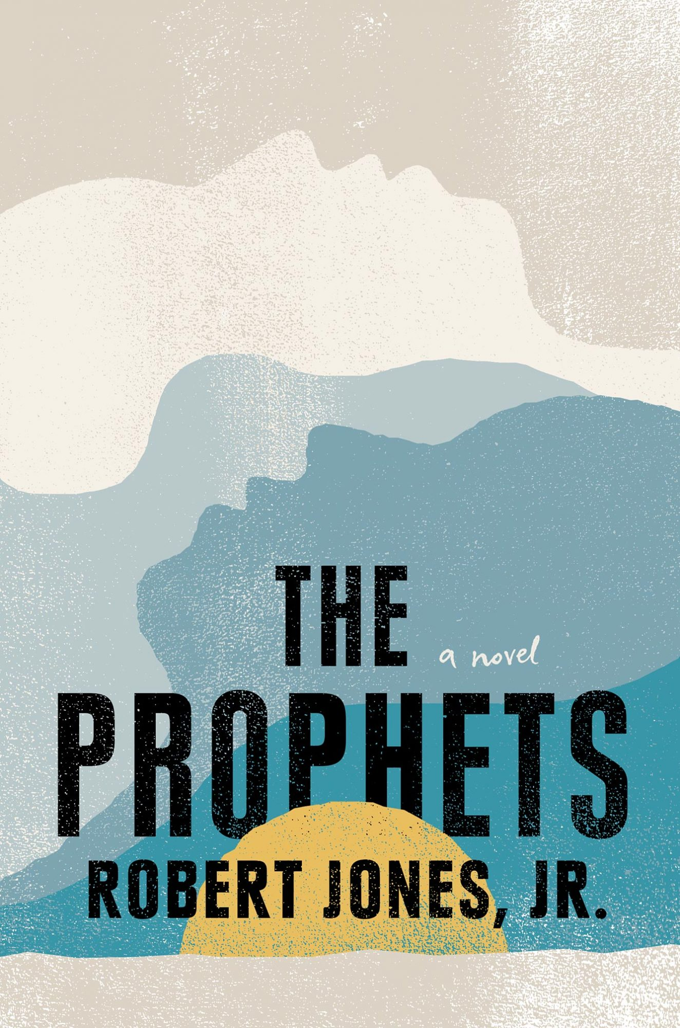 The Prophets by Robert Jones, Jr.