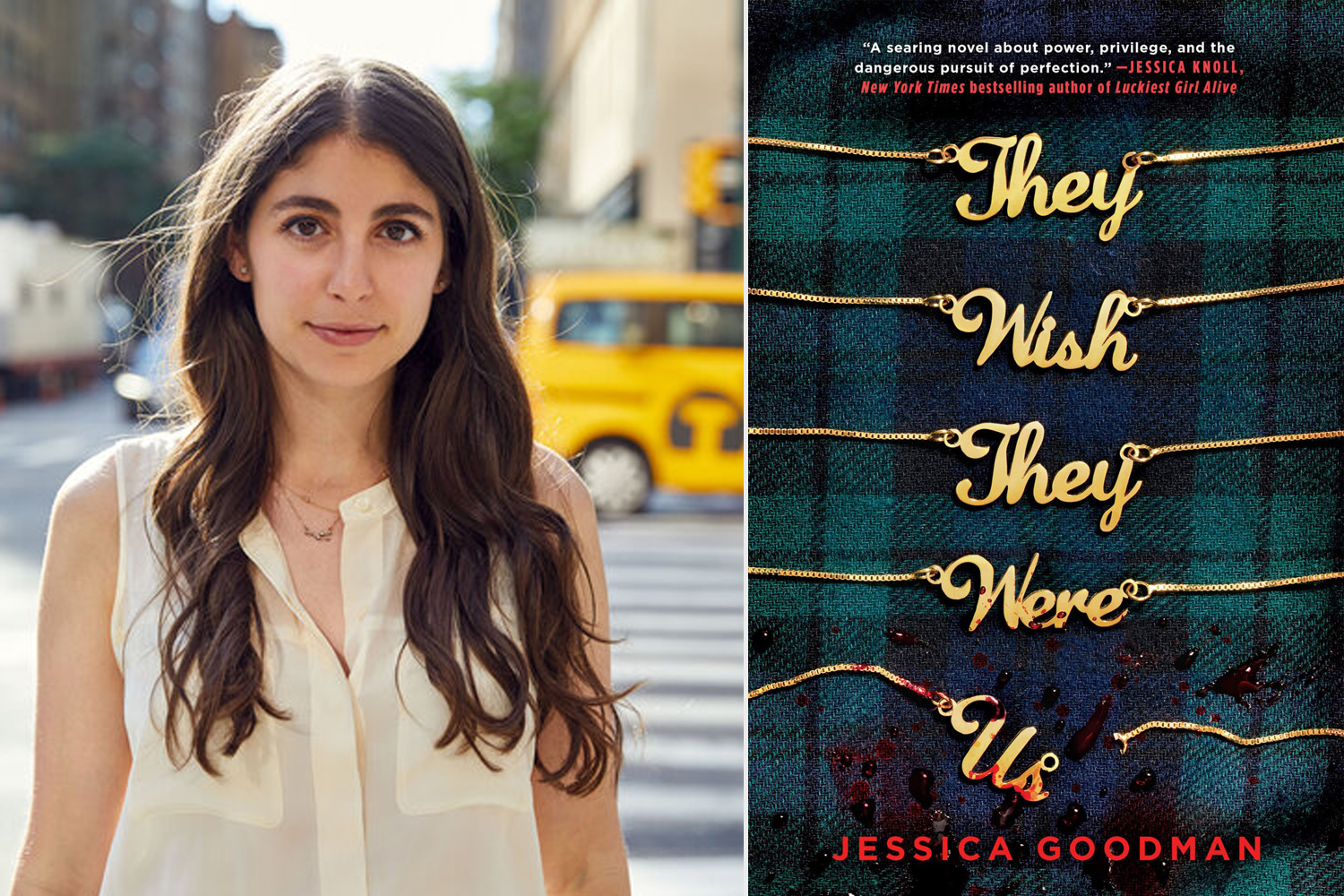 Jessica Goodman about her novel They Wish They Were Us