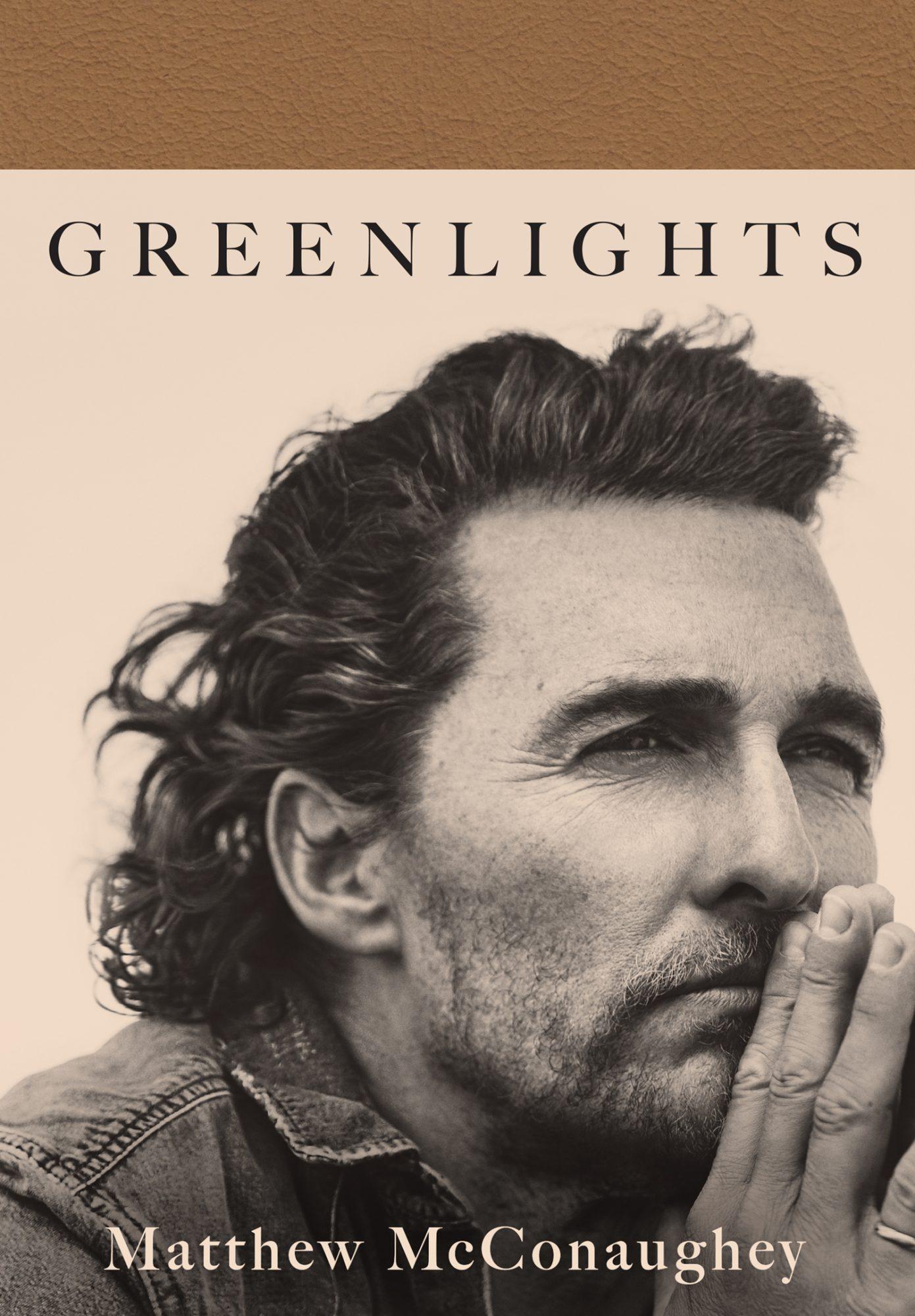 Greenlights by Matthew McConaughey