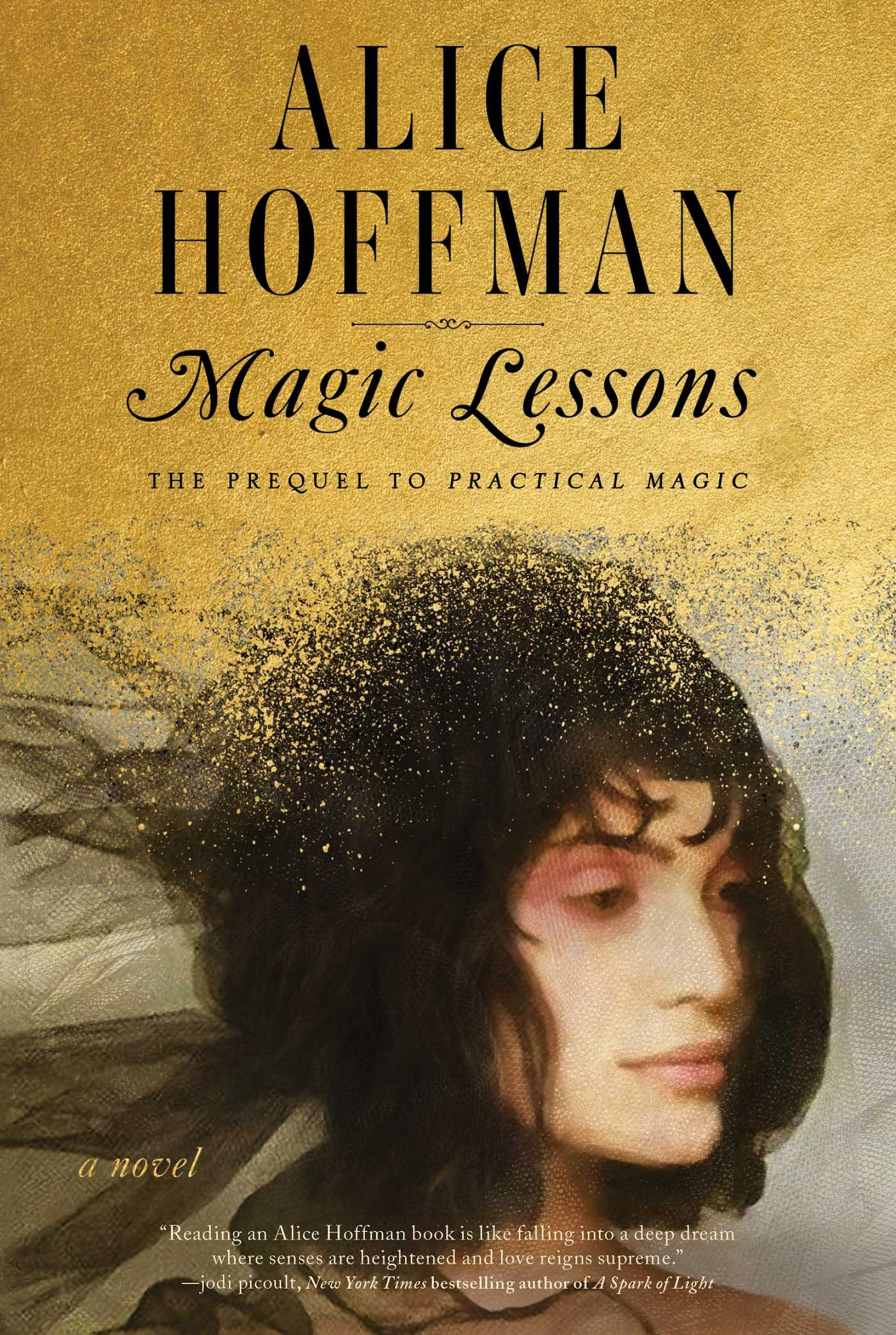 Magic Lessons by Alice Hoffman