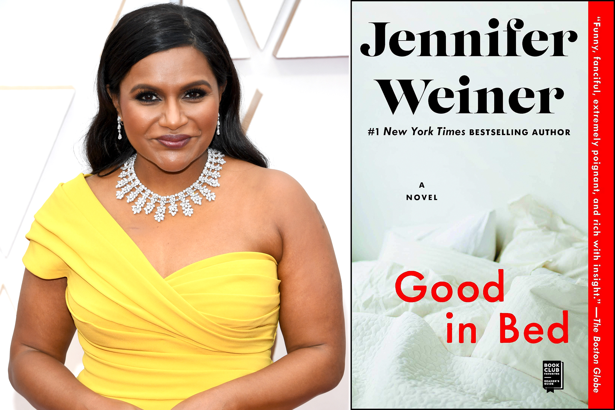 Mindy Kaling, Good in Bed by Jennifer Weiner
