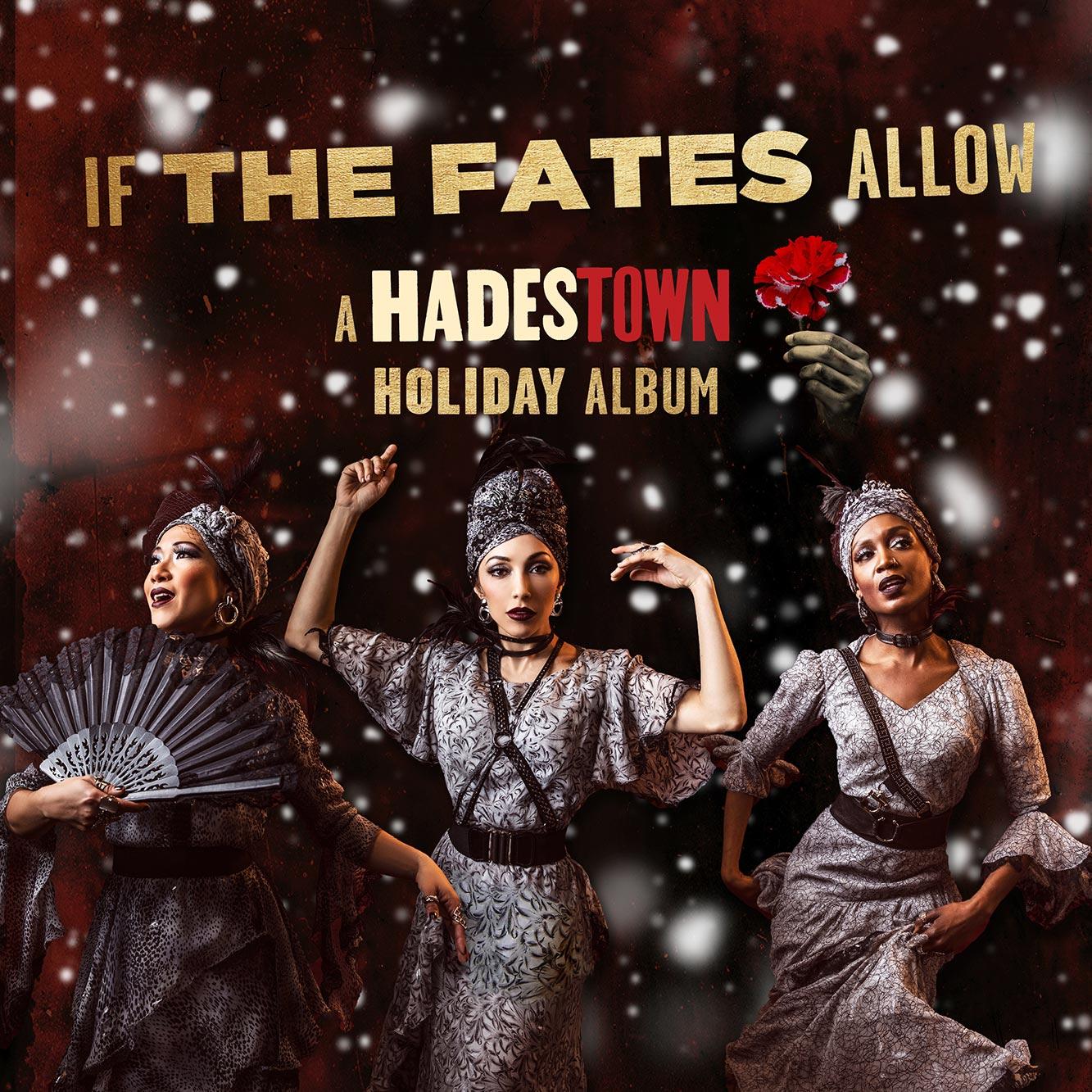 If the Fates AllowA Hadestown Holiday Album