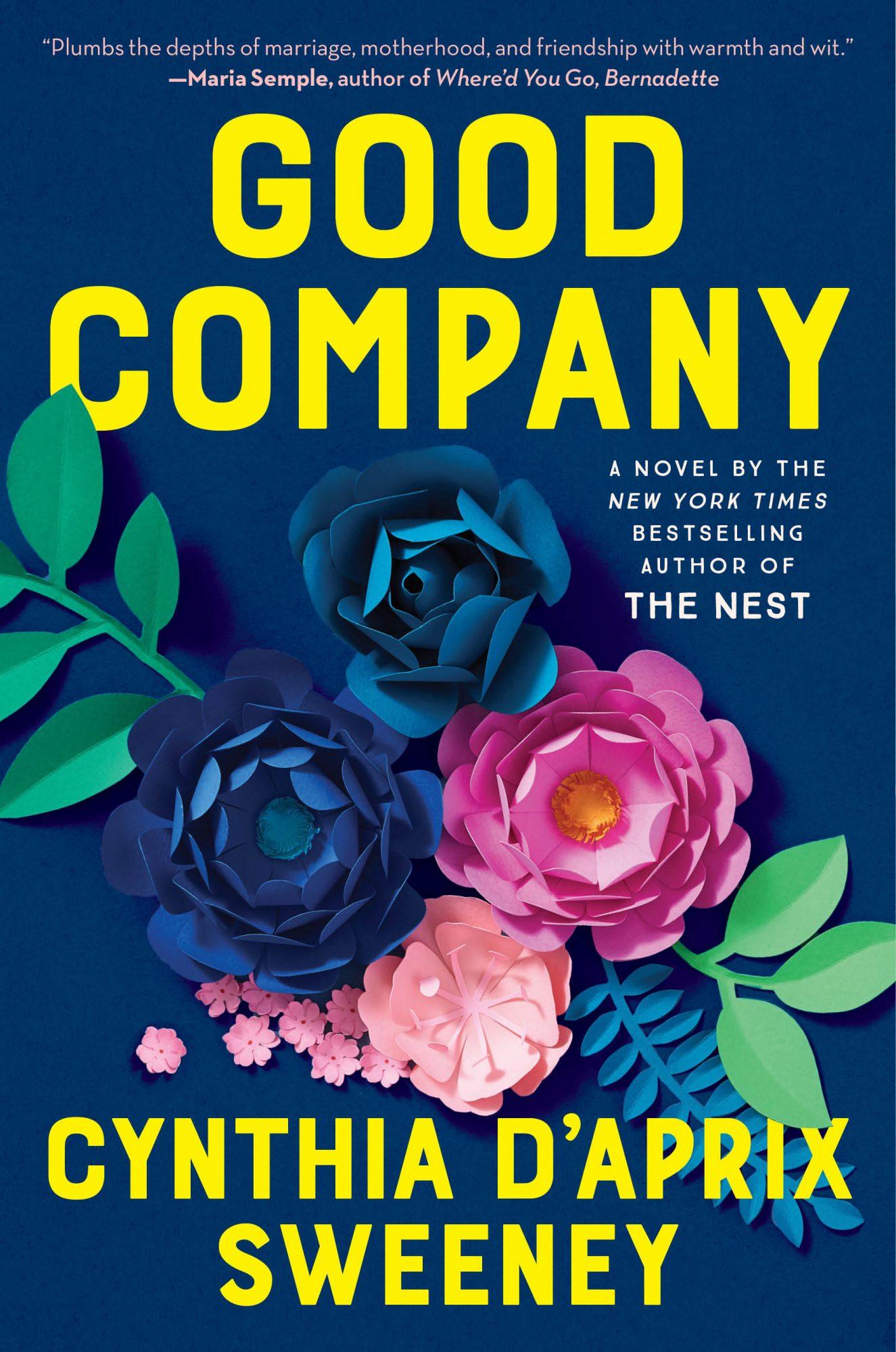 Good Company, by Cynthia D'Aprix Sweeney