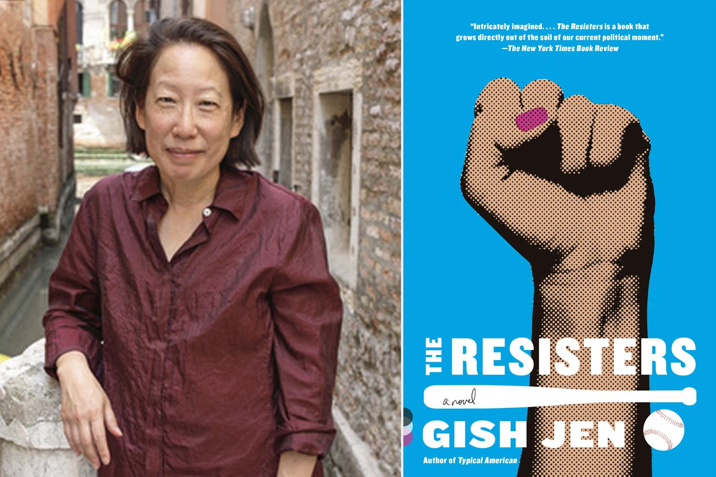 Gish Jen The Resisters