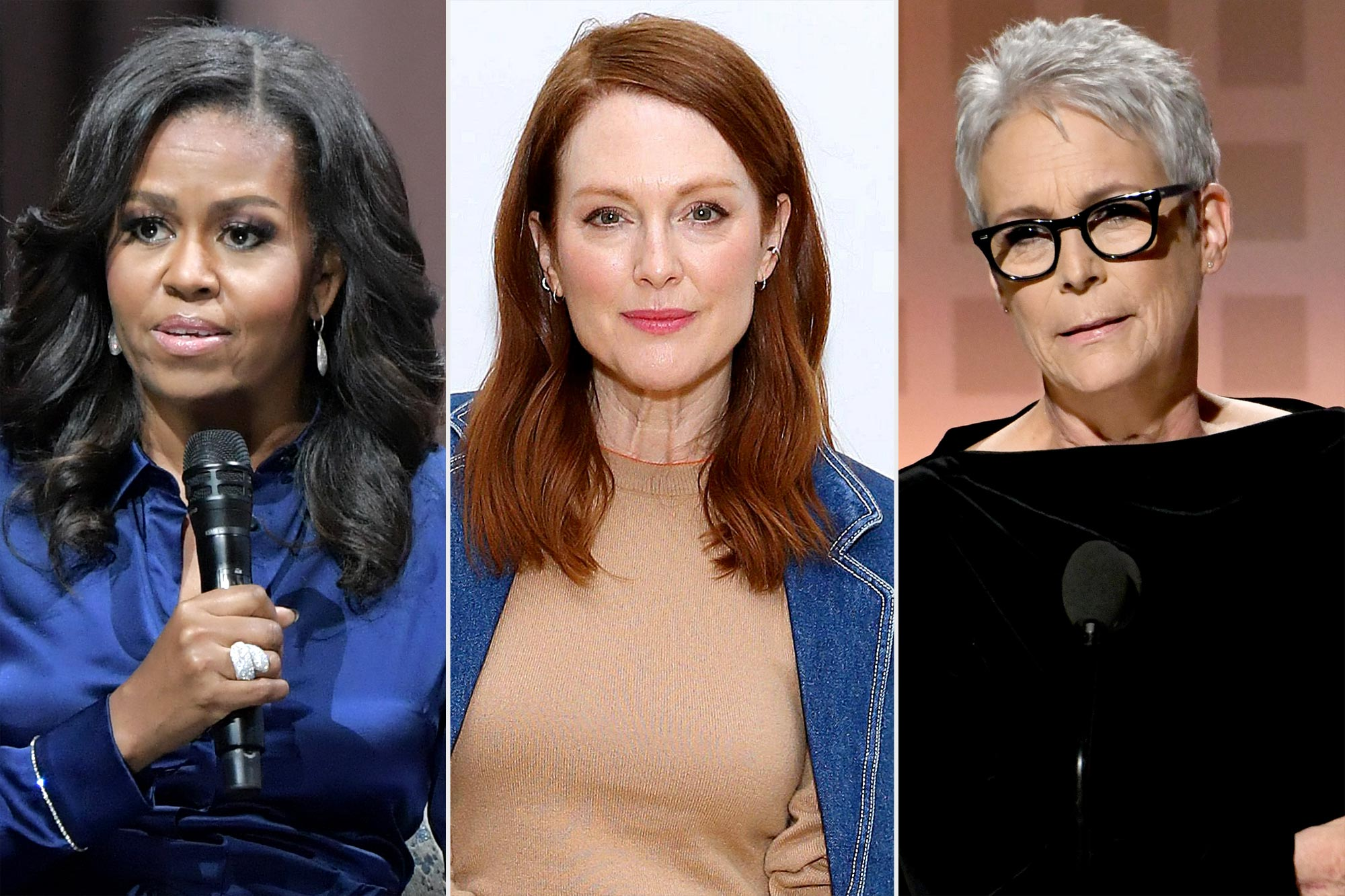 Michelle Obama; Julianne Moore and Jamie Lee Curtis