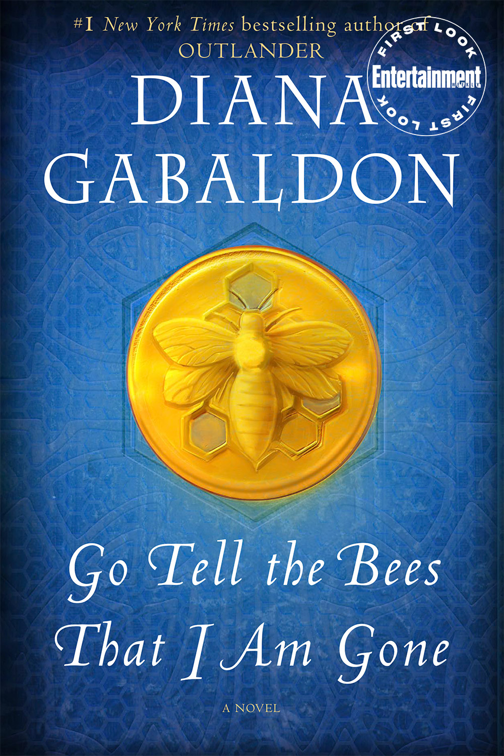 Go Tell The Bees that I am gone by Diana Gabaldon