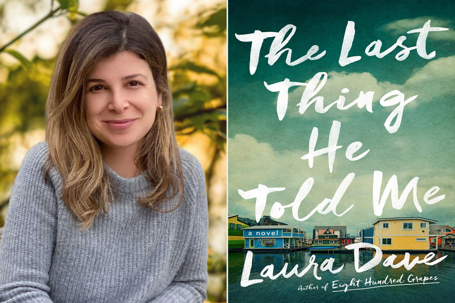 The Last Think He Told Me by Laura Dave