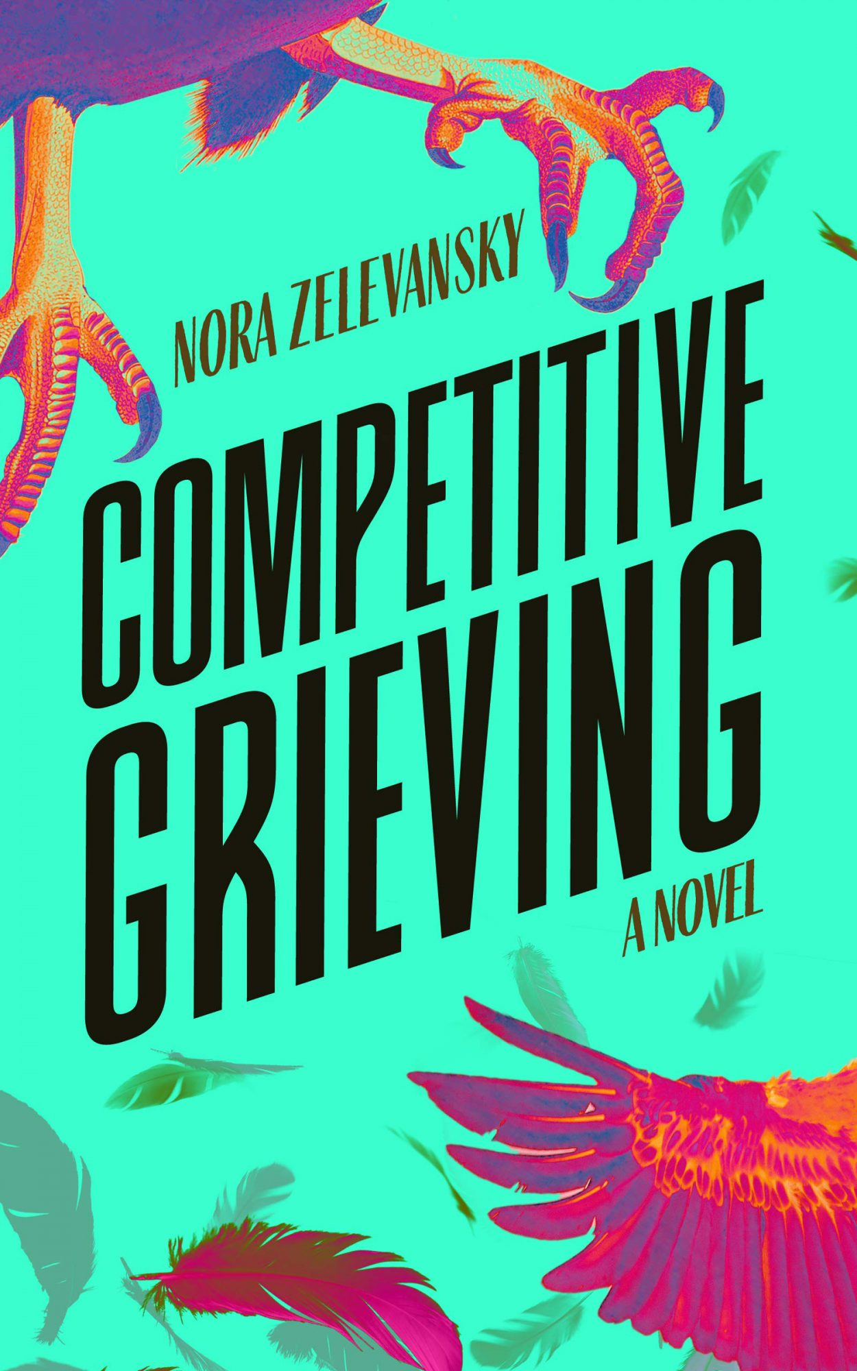 Competitive Grieving by Nora Zelevansky