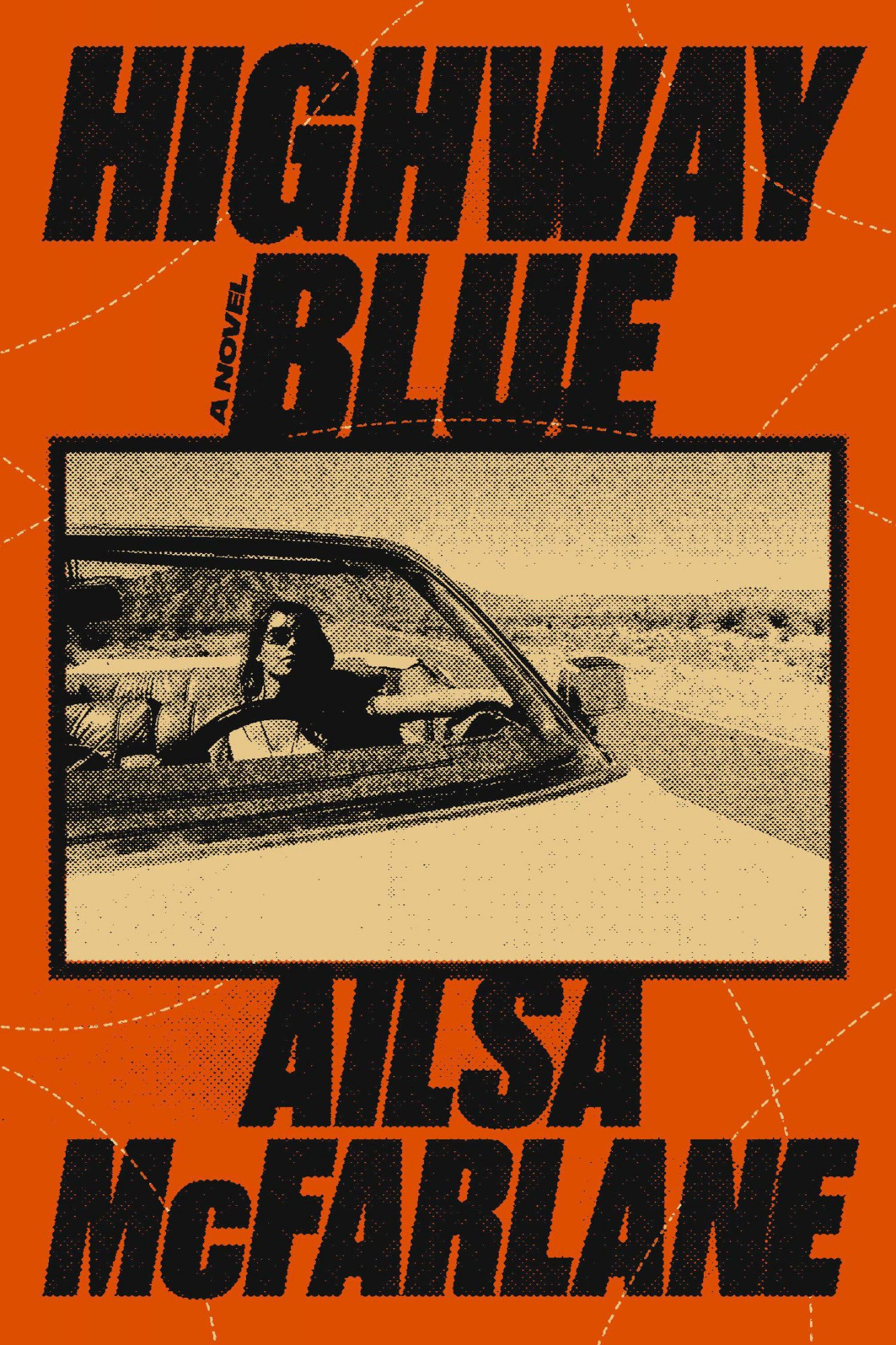 Highway Blue by Ailsa McFarlane
