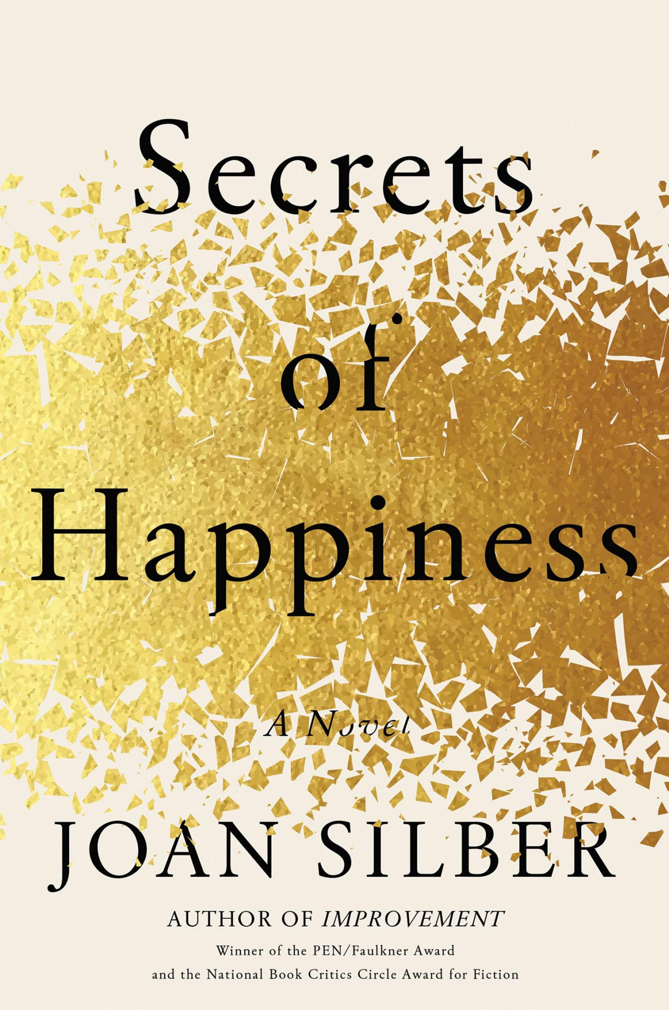 Secrets of Happiness by Joan Silber