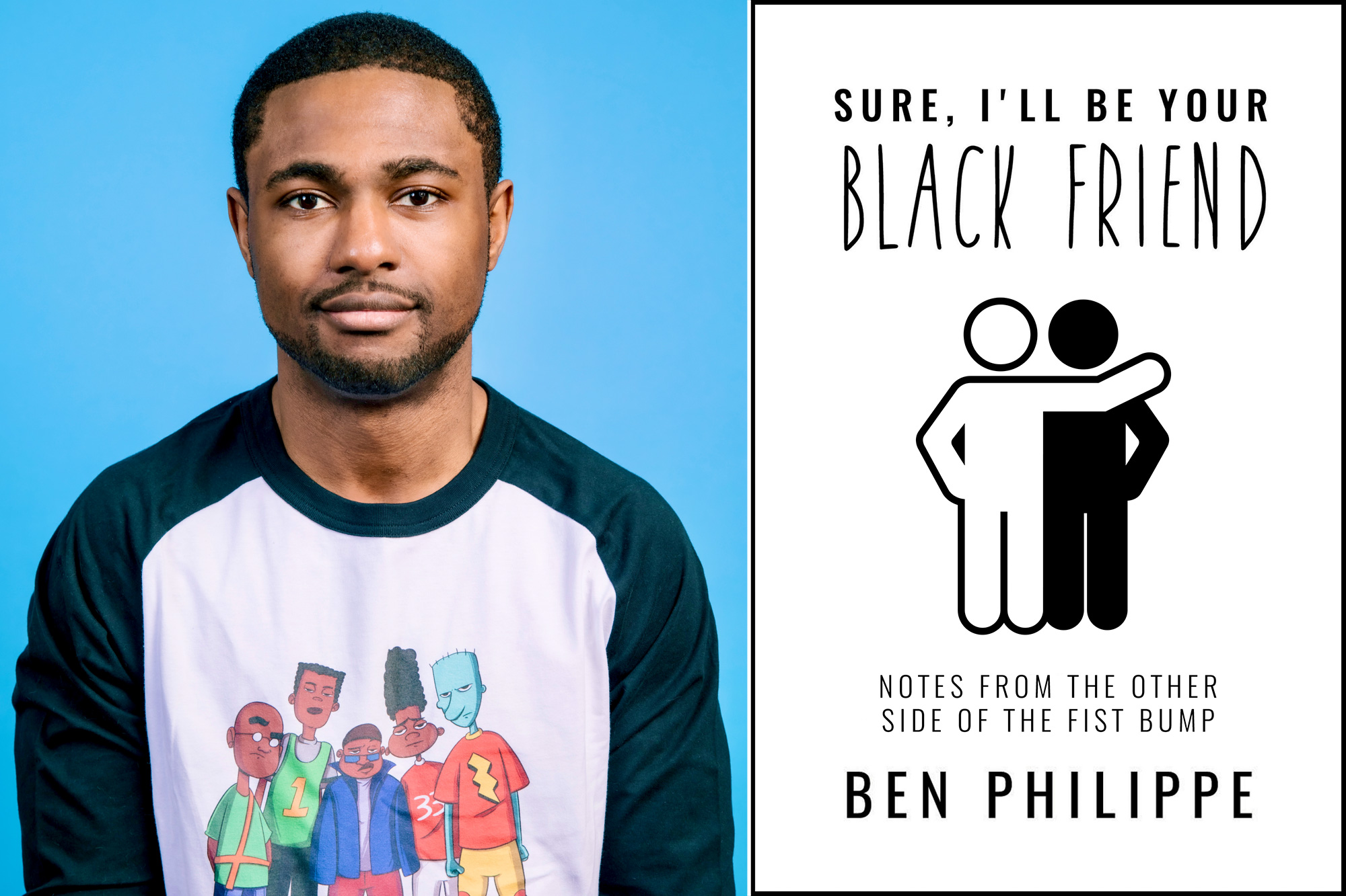 Ben Philippe, Sure, I'll Be Your Black Friend