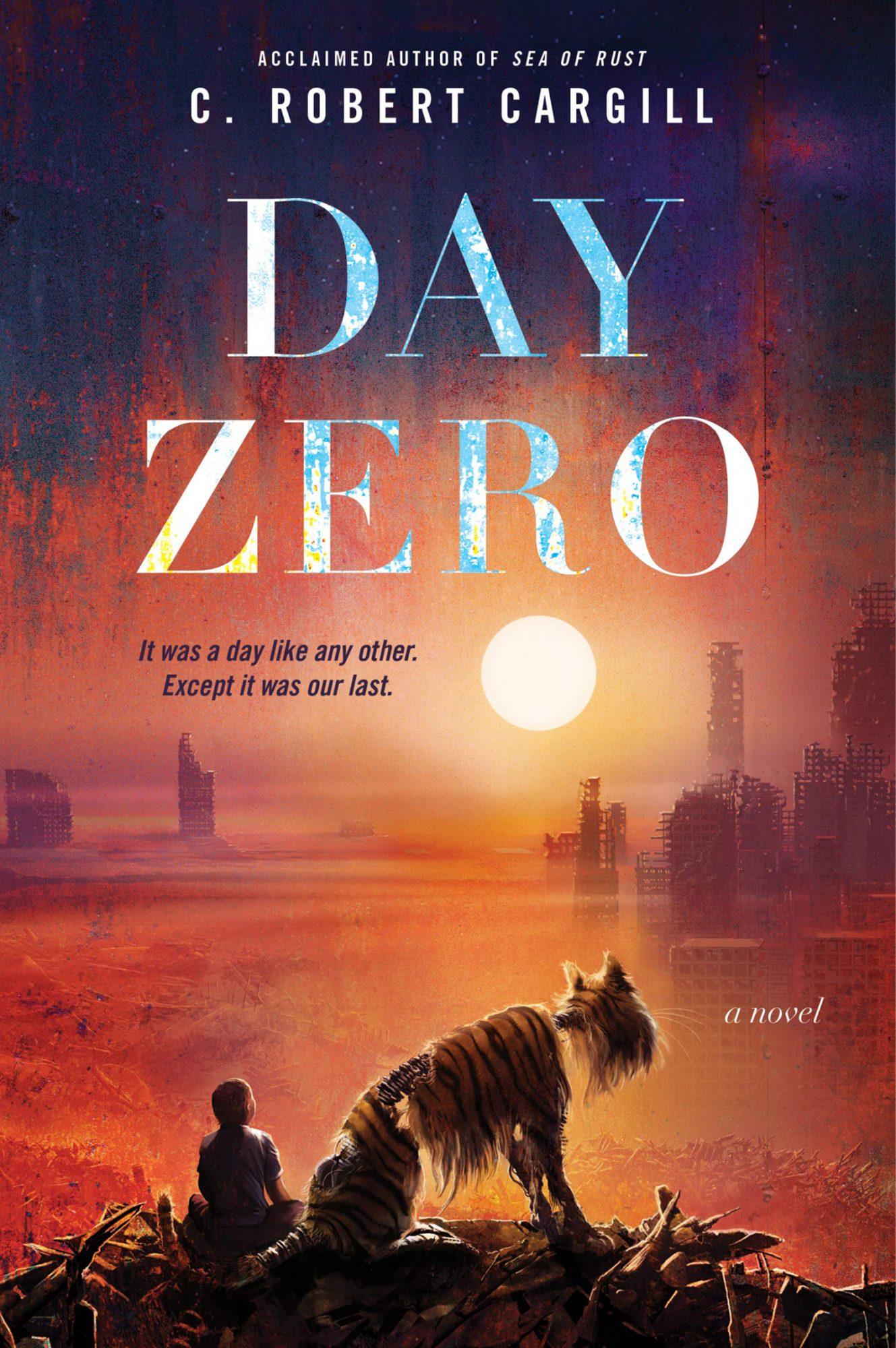 Day Zero by C. Robert Cargill