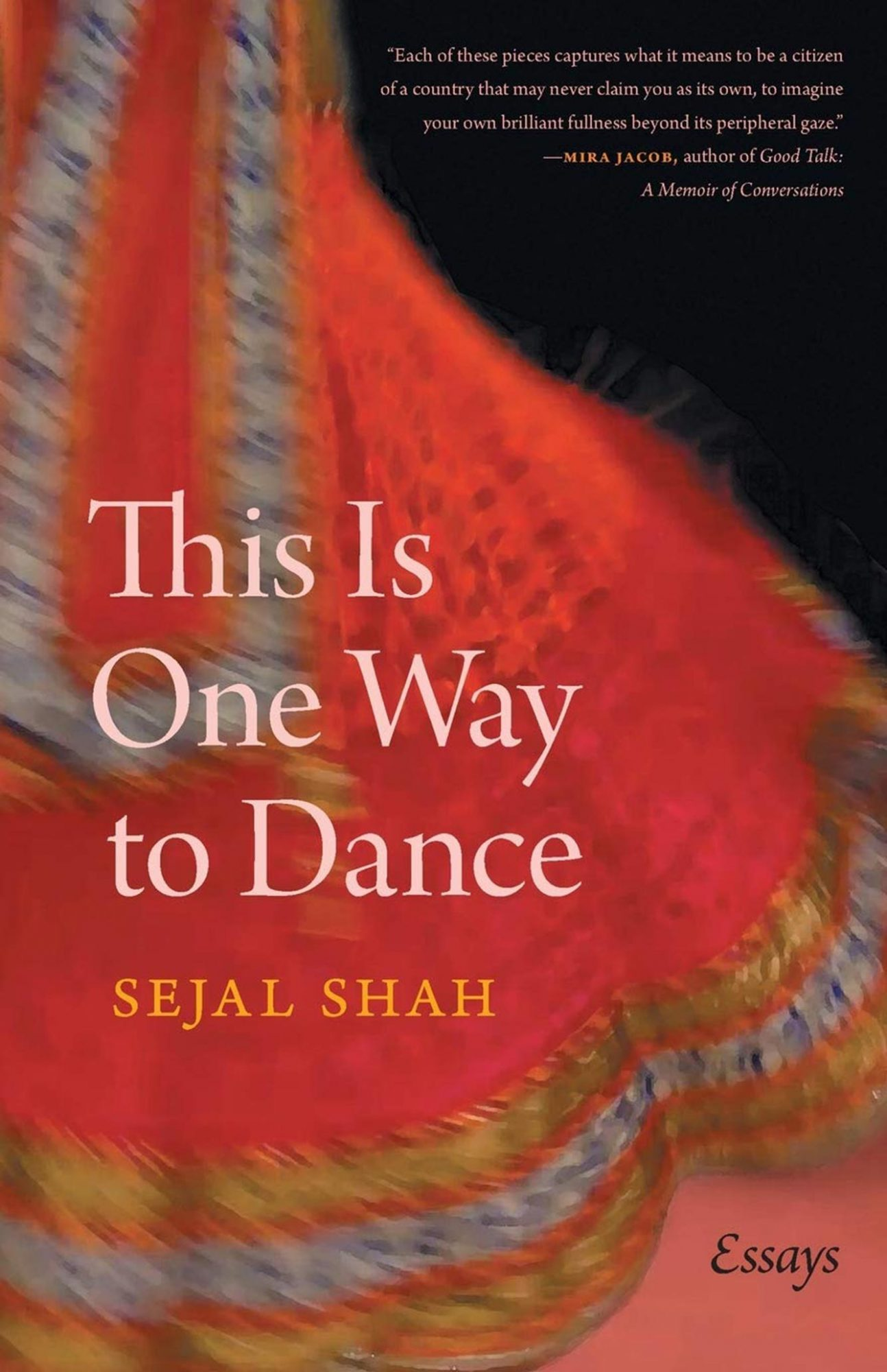 AAPI Books This Is One Way To Dance by Sejal Shah