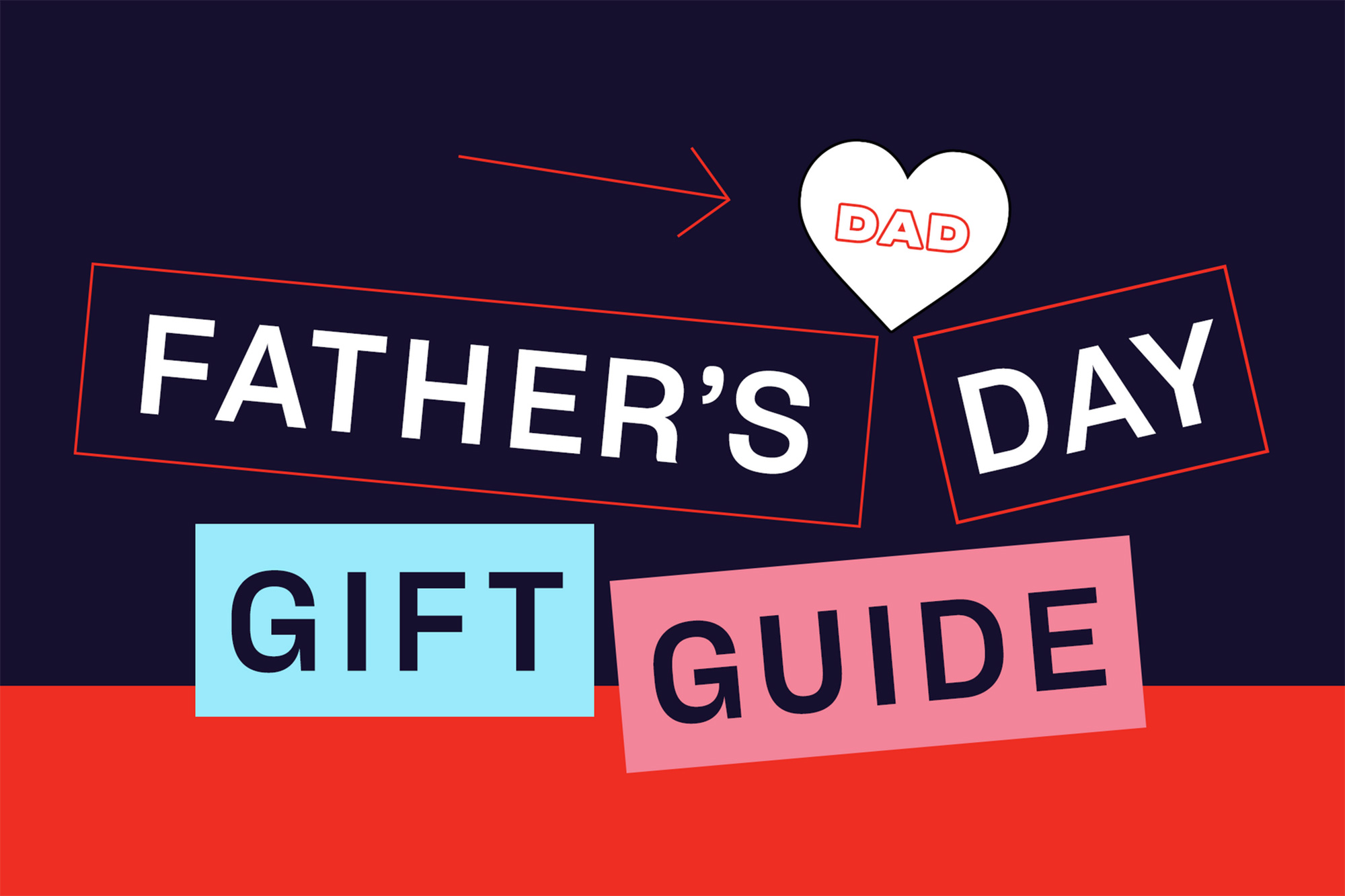Father's Day gift ideas for the best dad ever