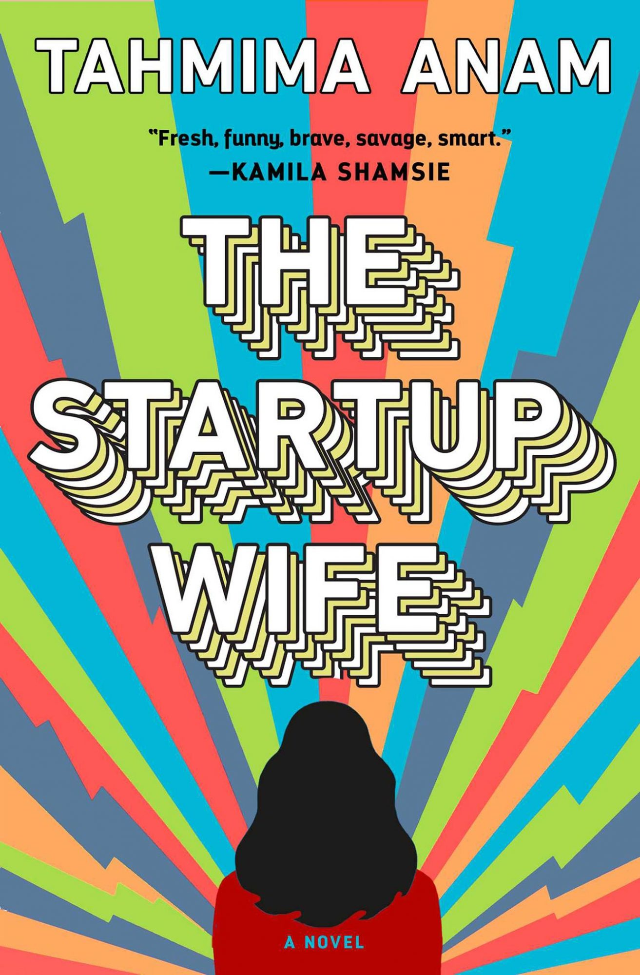 The Startup Wife by Tahmima Anan