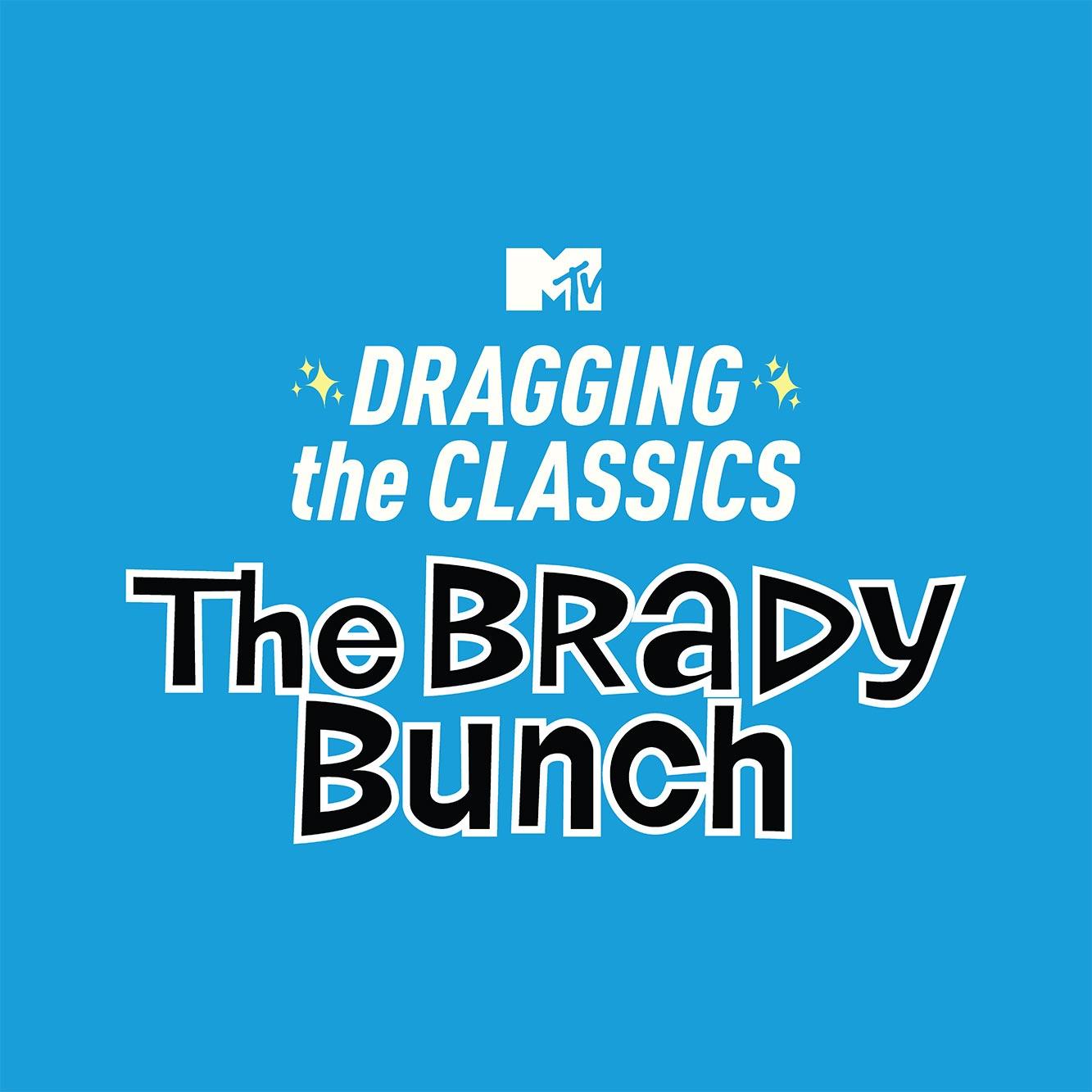 Dragging the Classics - The Brady Bunch