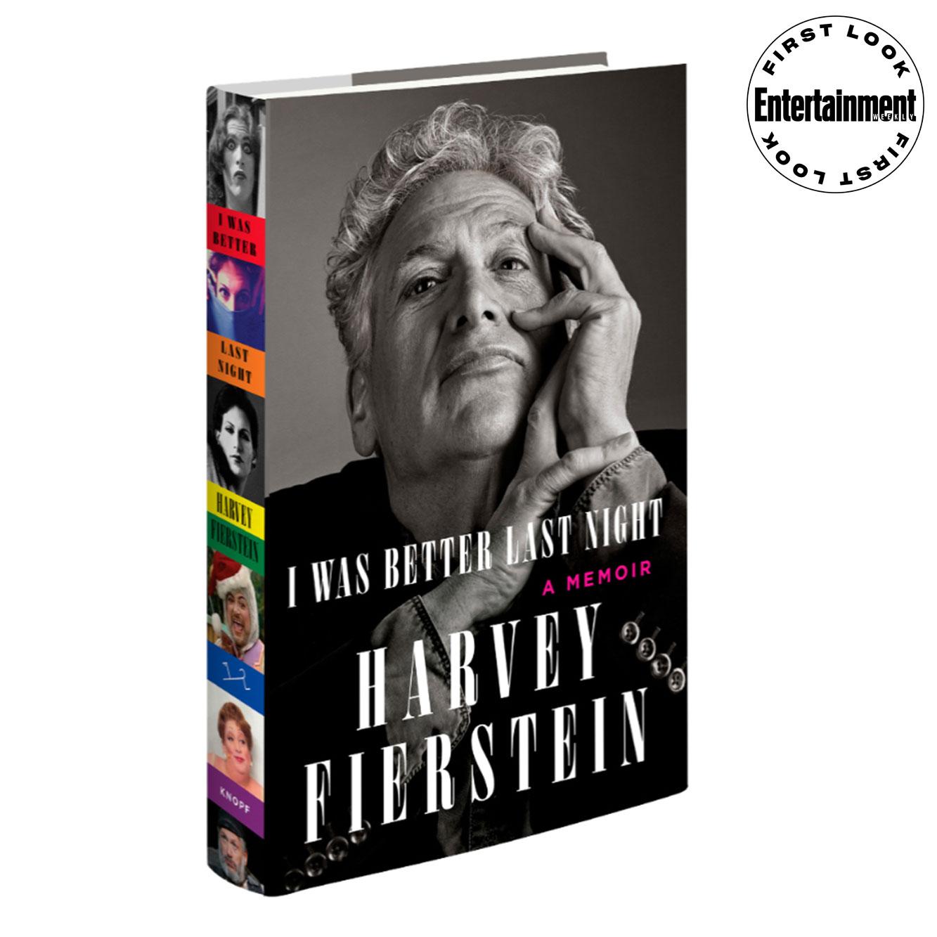I Was Better Last Night by Harvey Fierstein