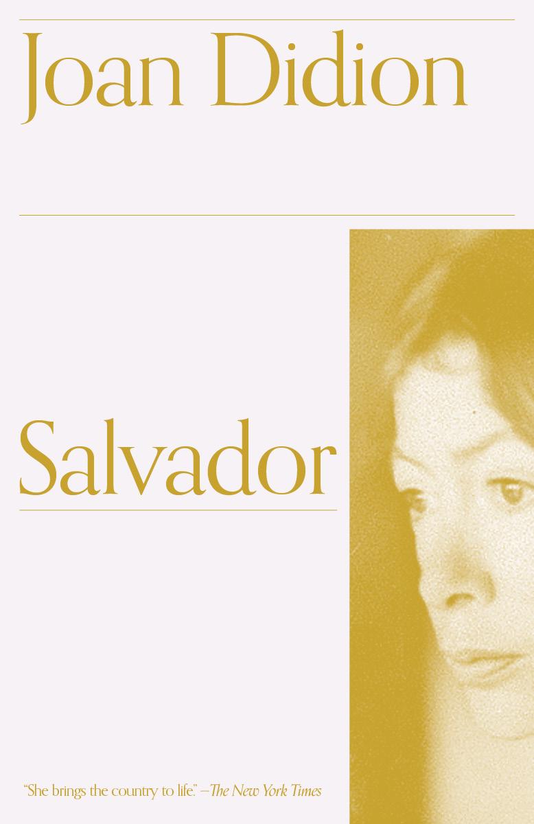 'Salvador,' by Joan Didion