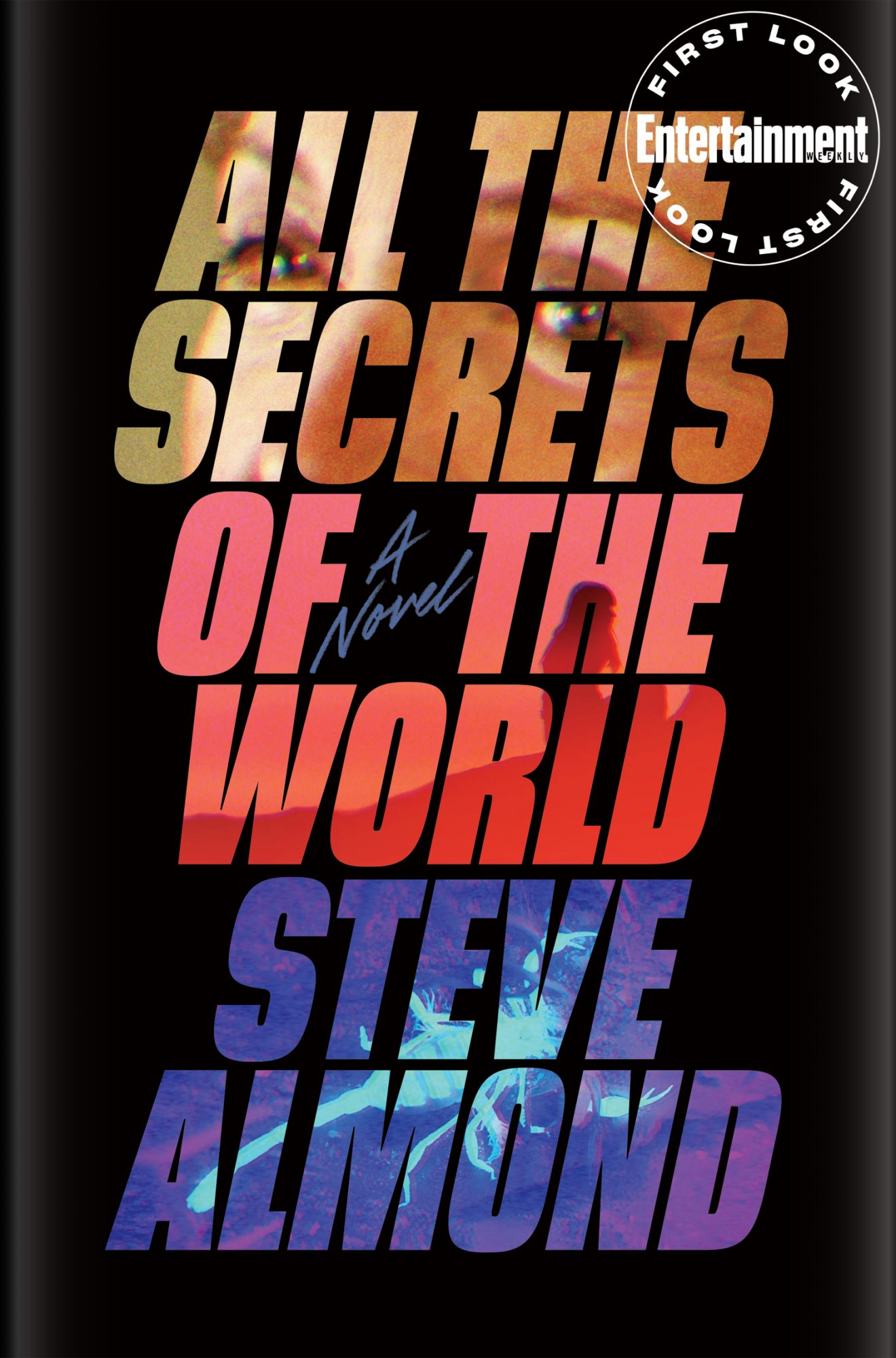 All the Secrets of the World by Steve Almond
