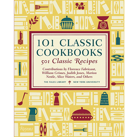 Books for Food Lovers: 101 Classic Cookbooks