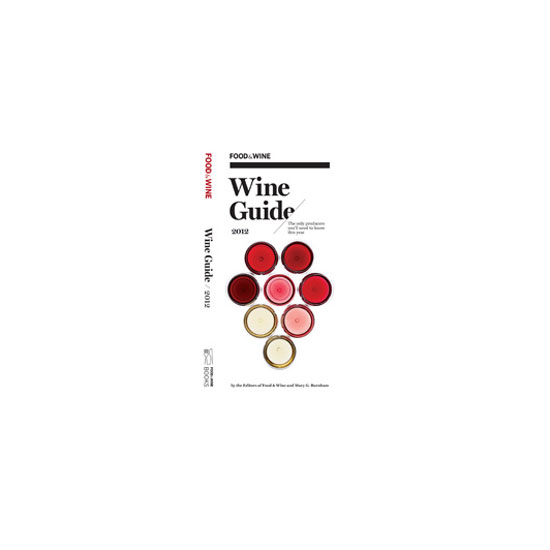 F&W Wine Guide 2012